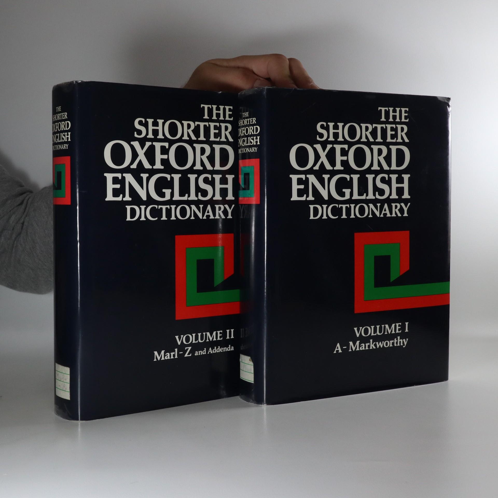 antikvární kniha The Shorter Oxford English Dictionary On historical principles. Volume I & I: A-Markworthy, Marl-Z, 1992