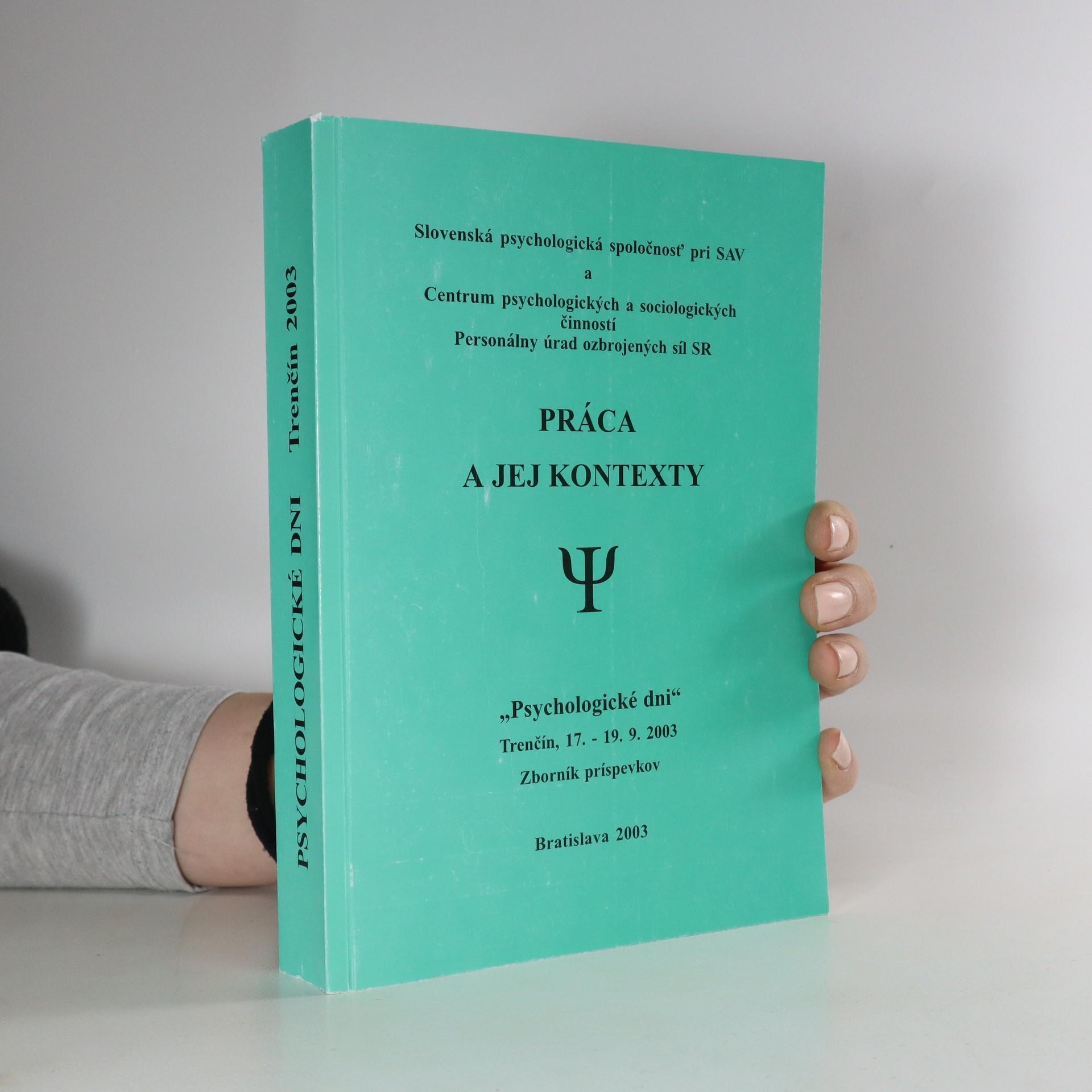 antikvární kniha Práca a jej kontexty : zborník príspevkov, 2003