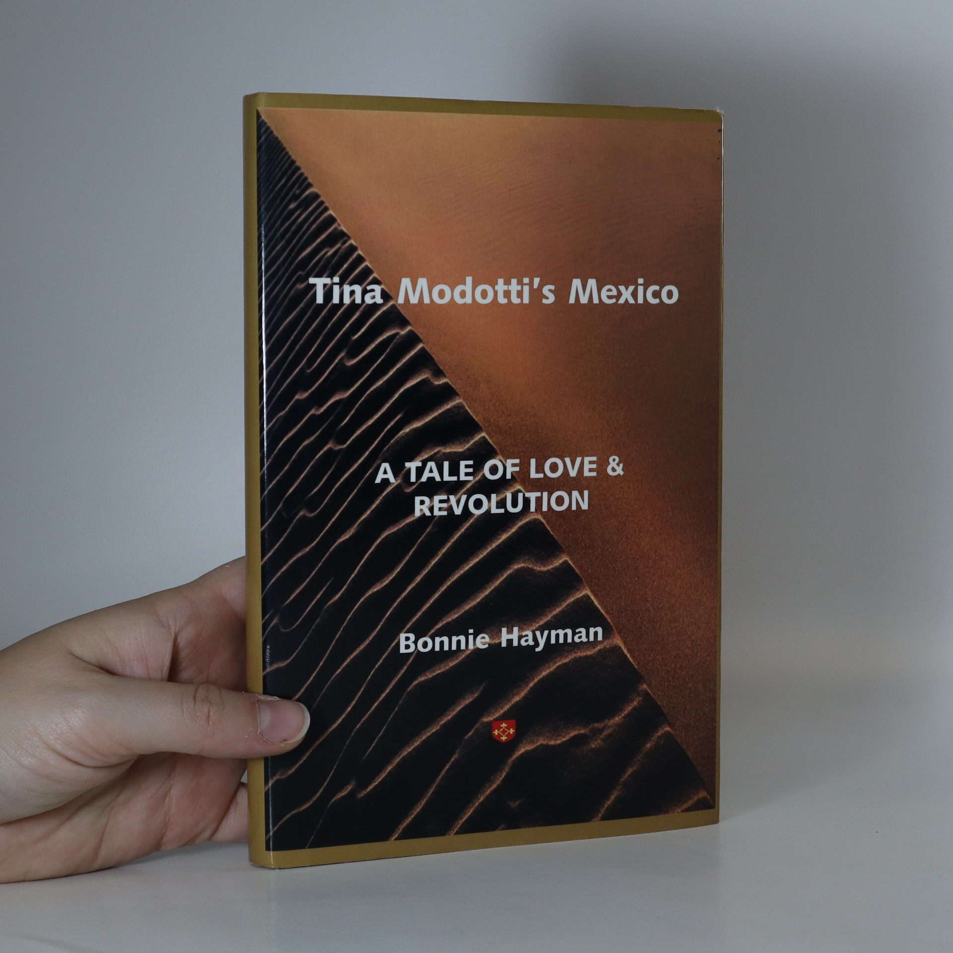 antikvární kniha Tina Modotti's Mexico : a tale of love and revolution, neuveden