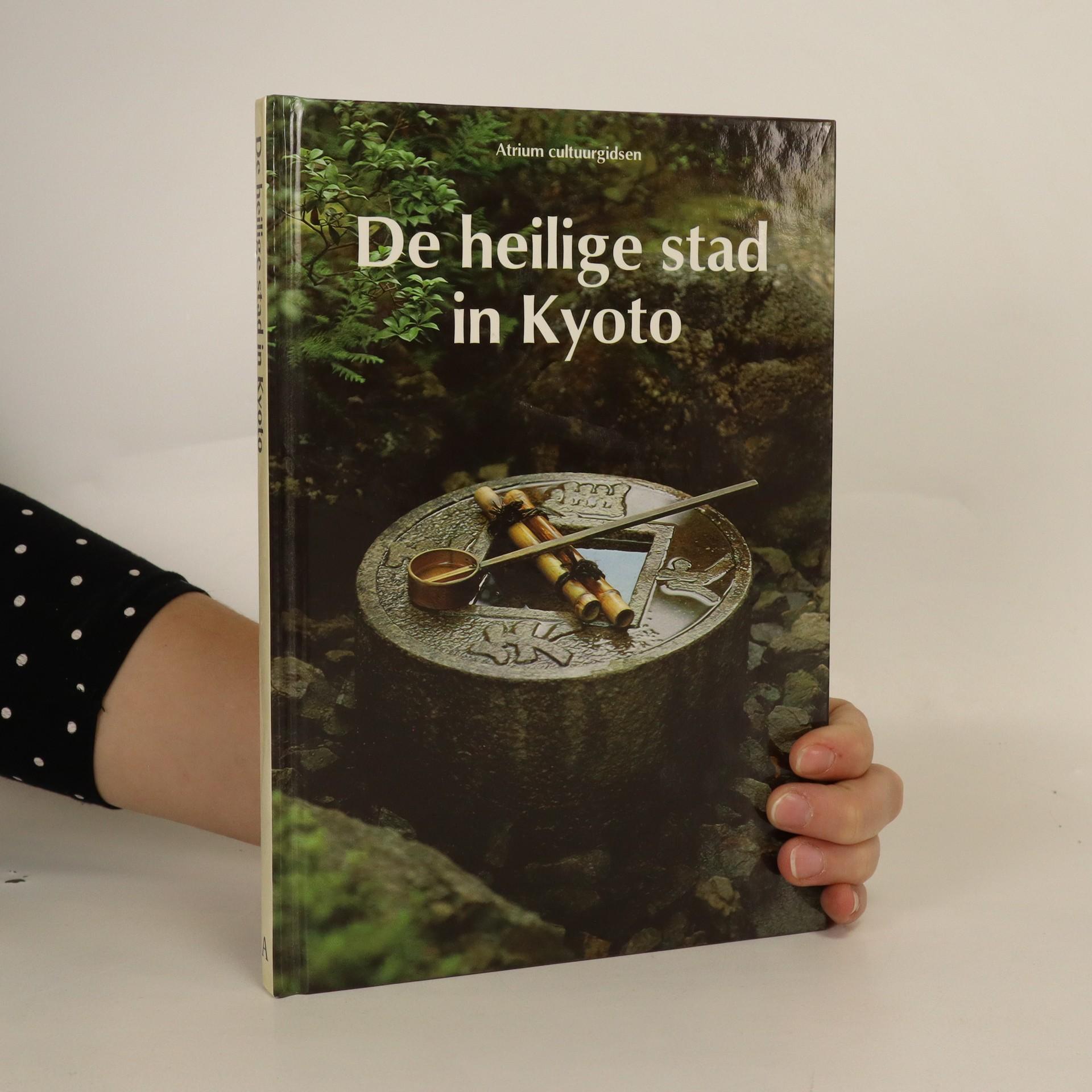 antikvární kniha De heilige stad in Kyoto. (Svaté město v Kjótu), 1989