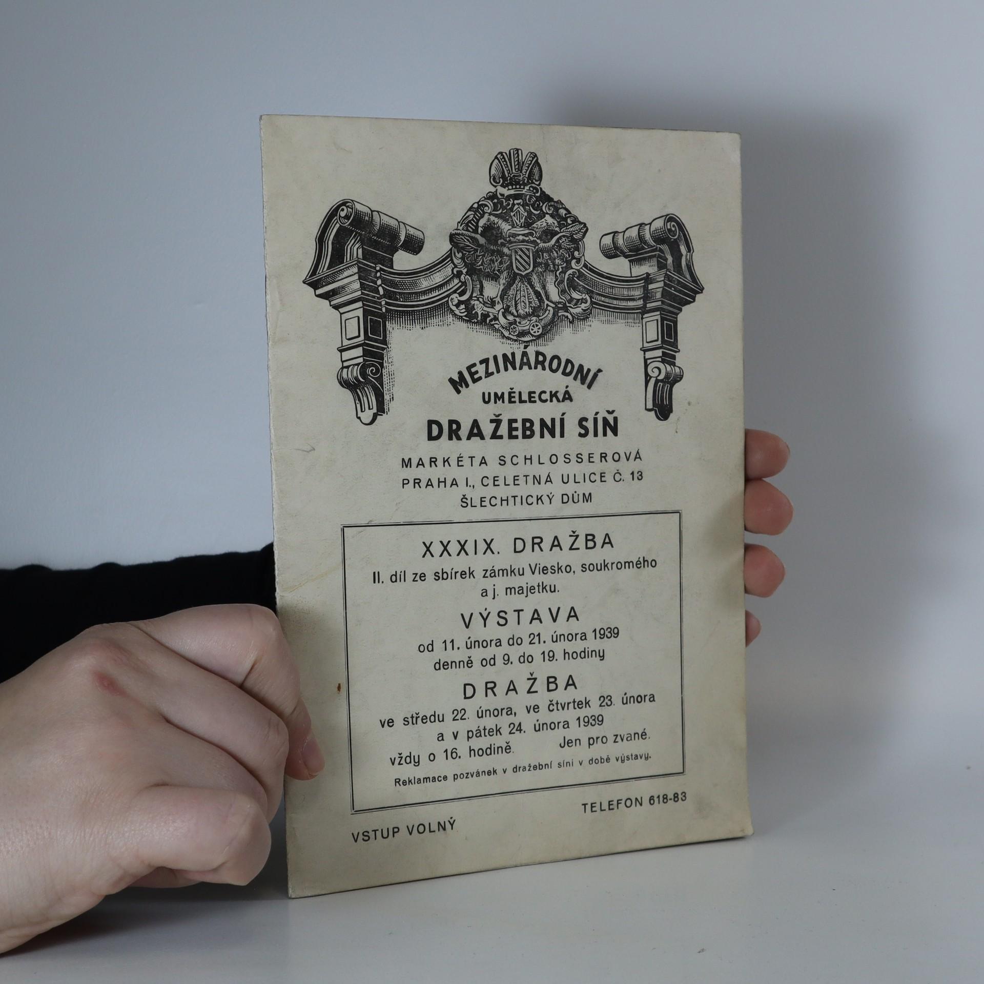 antikvární kniha XXXIX. dražba. II. díl ze sbírek zámku Viesko, soukromého a j. majetku, neuveden