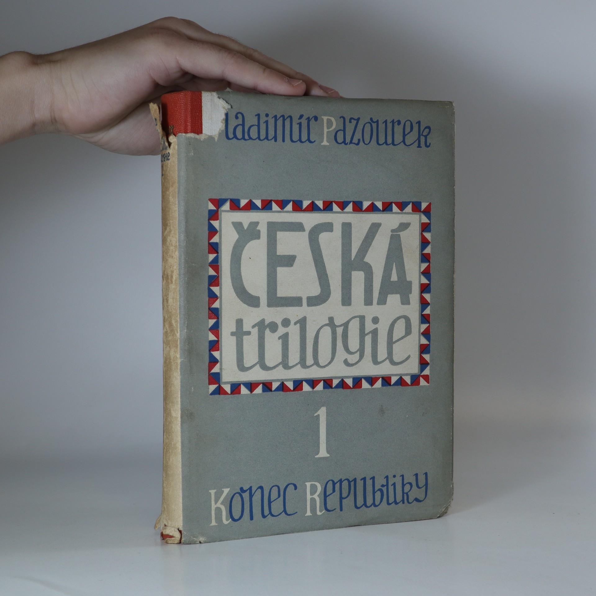 antikvární kniha Česká trilogie 1. Konec republiky, 1948