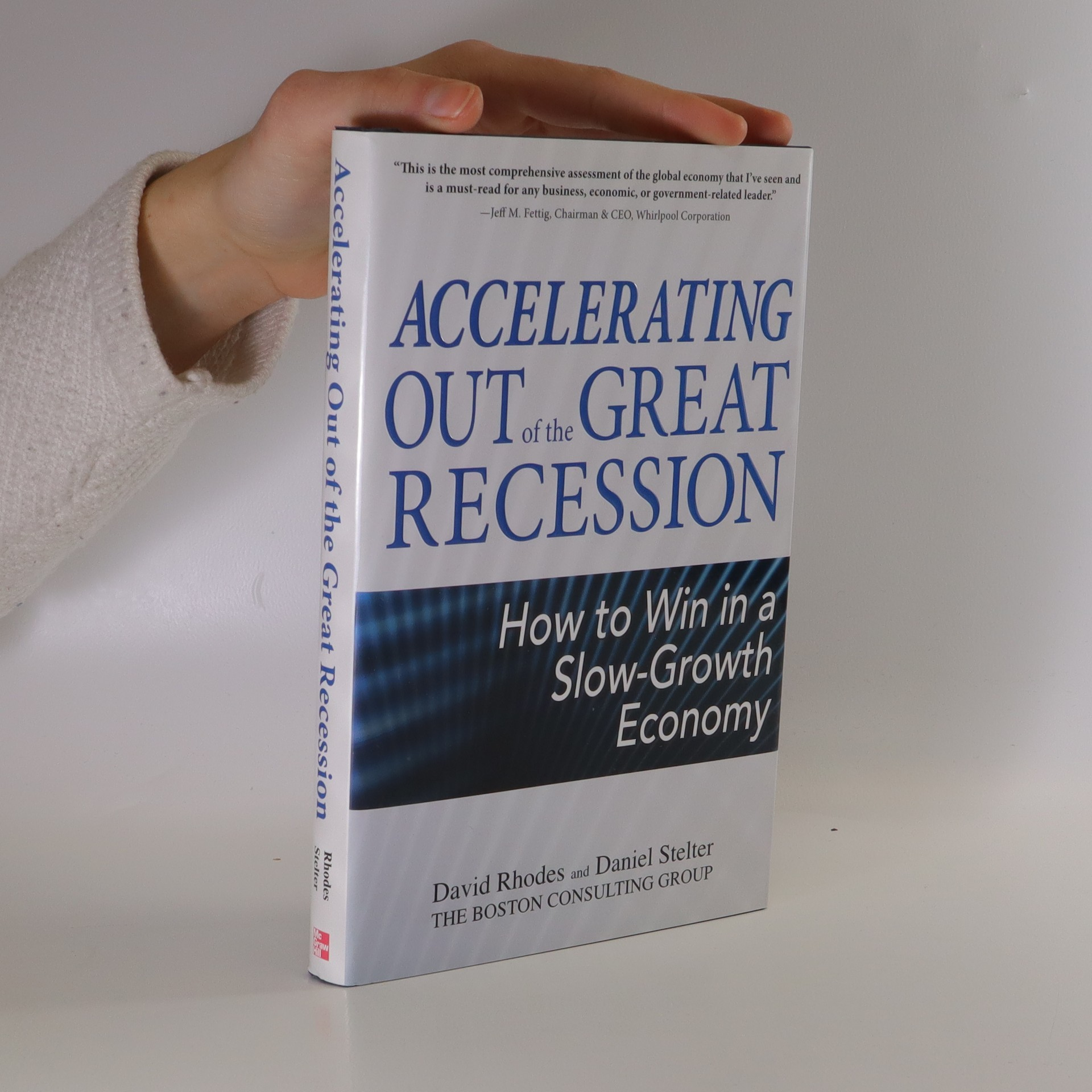 antikvární kniha Accelerating out of the great recession : how to win in a slow-growth economy, 2010