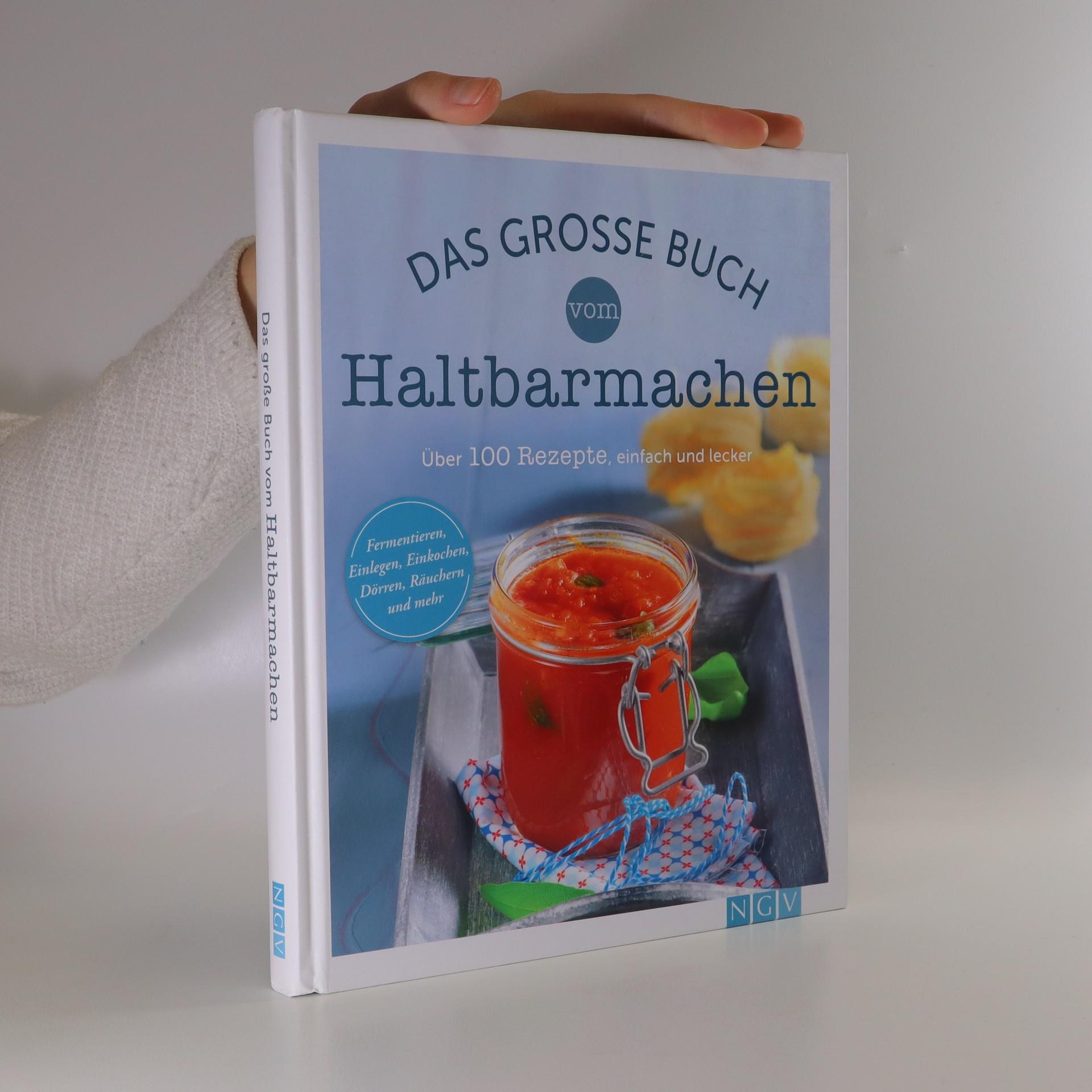 antikvární kniha Das große Buch vom Haltbarmachen, neuveden