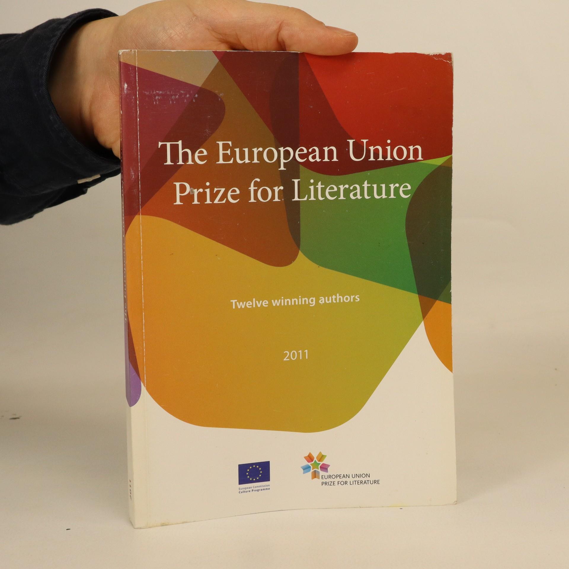 antikvární kniha The European Union Prize for Literature. Twelve winning authors, 2011