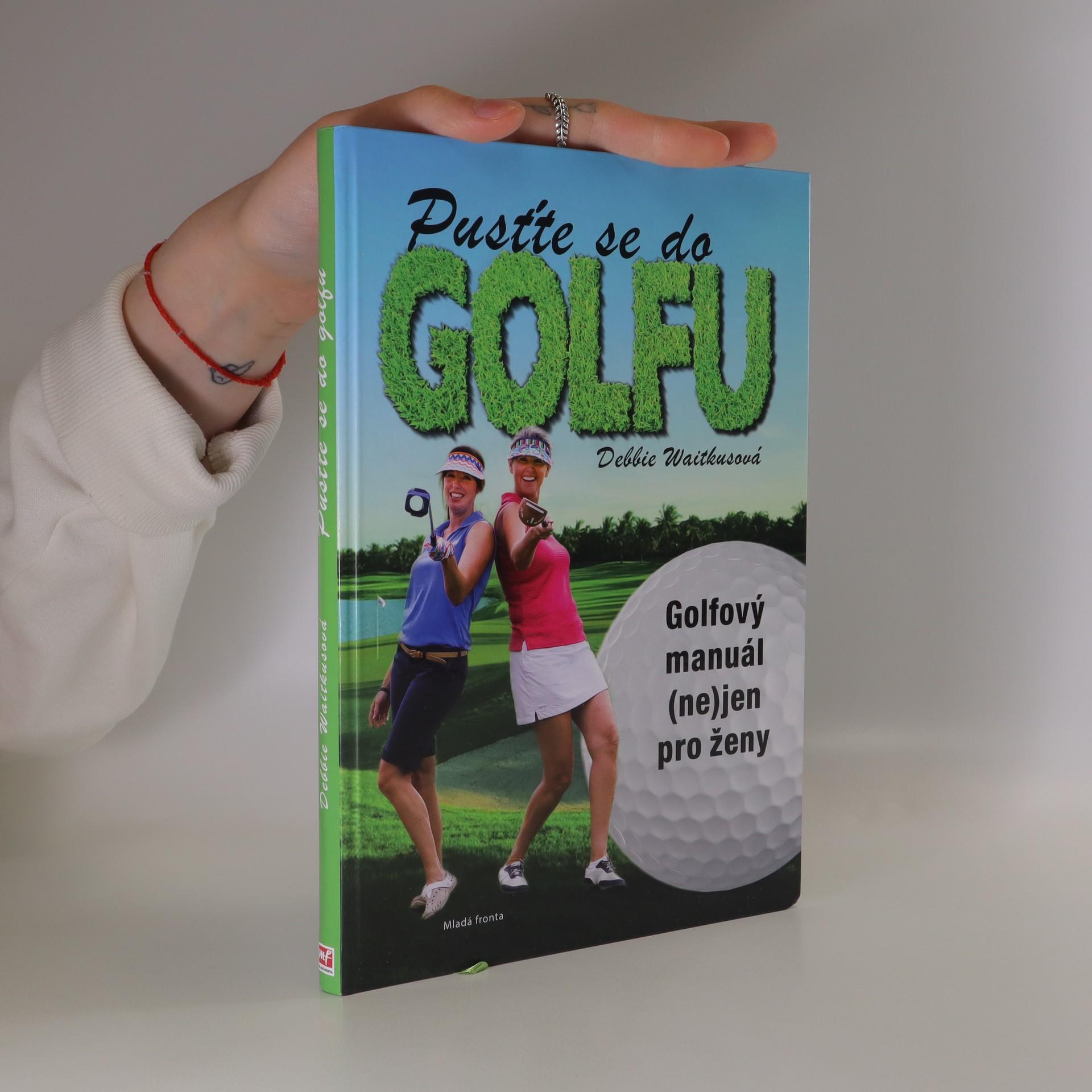 antikvární kniha Pusťte se do golfu! Golfový manuál (ne)jen pro ženy, 2015