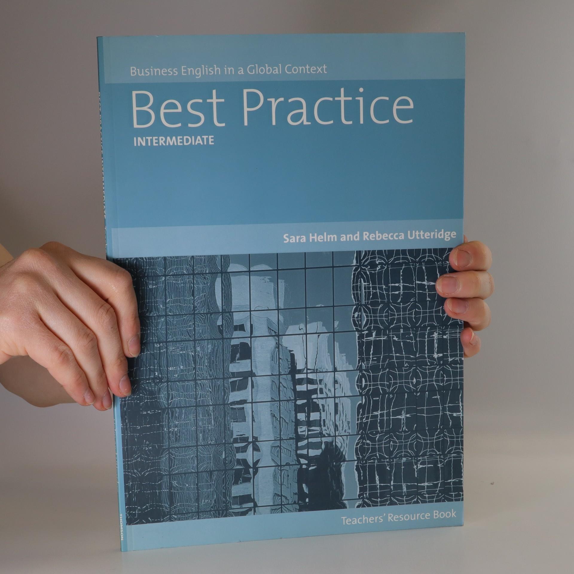 antikvární kniha Best Practice. Intermediate. Business English in a Global Context. Teachers' Resource Book, 2007