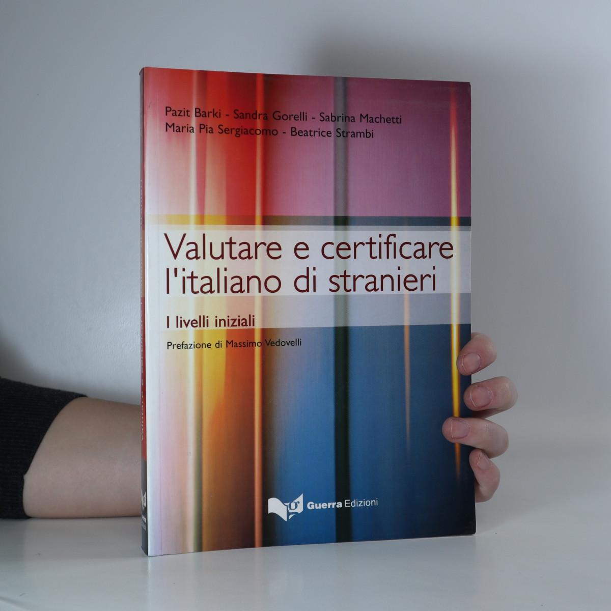 antikvární kniha Valutare e certificare l'italiano di stranieri : i livelli iniziali, 2003
