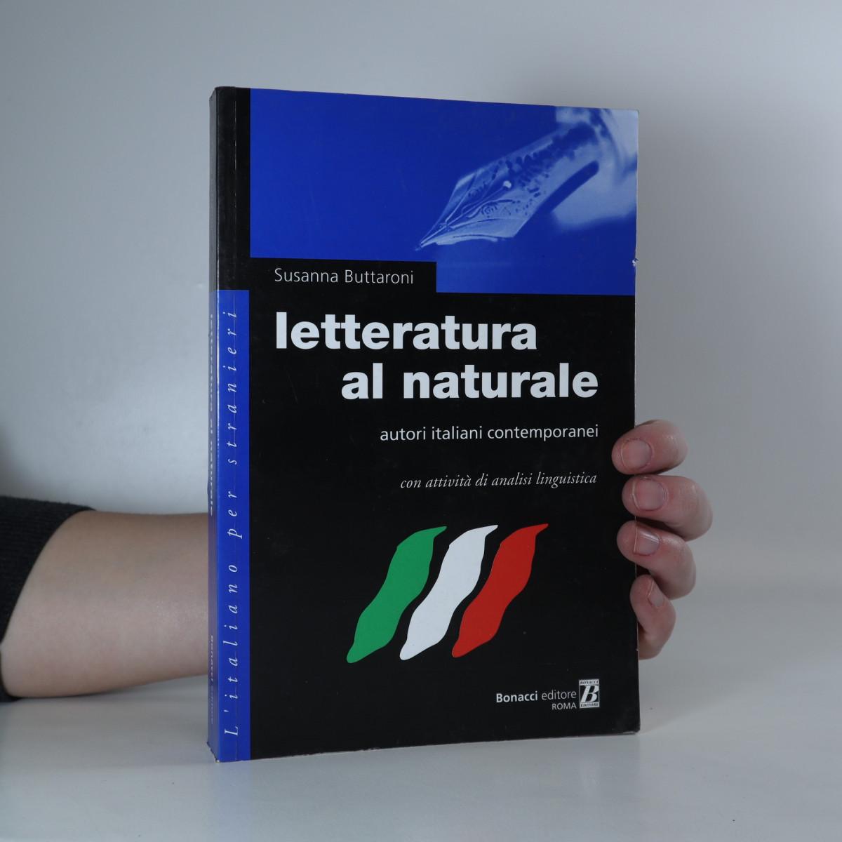 antikvární kniha Letteratura al naturale. Autori italiani contemporanei con attività di analisi linguistica, neuveden