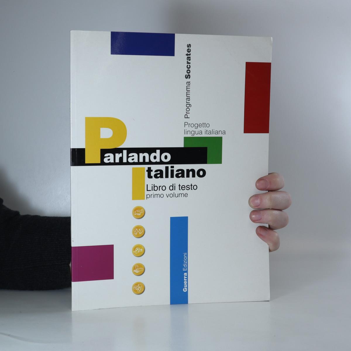 antikvární kniha Parlando italiano : libro di testo. Primo volume, 1999