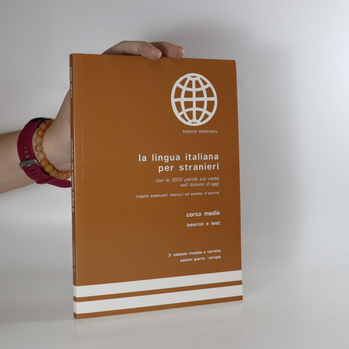 antikvární kniha La lingua italiana per stranieri : corso medio, neuveden