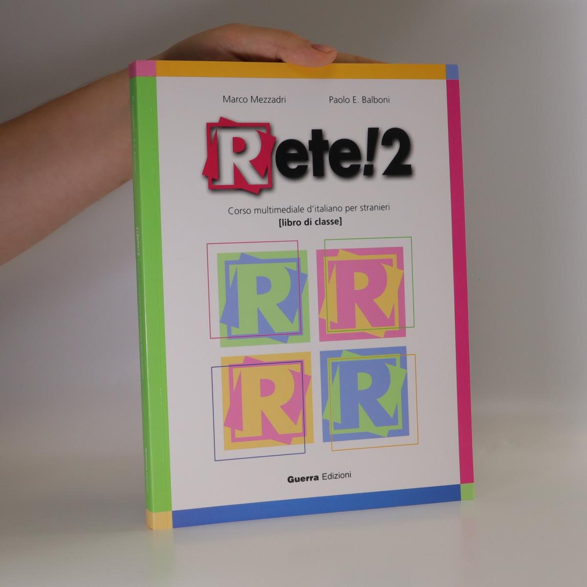 antikvární kniha Rete! 2. Corso multimediale d'italiano per stranieri, neuveden