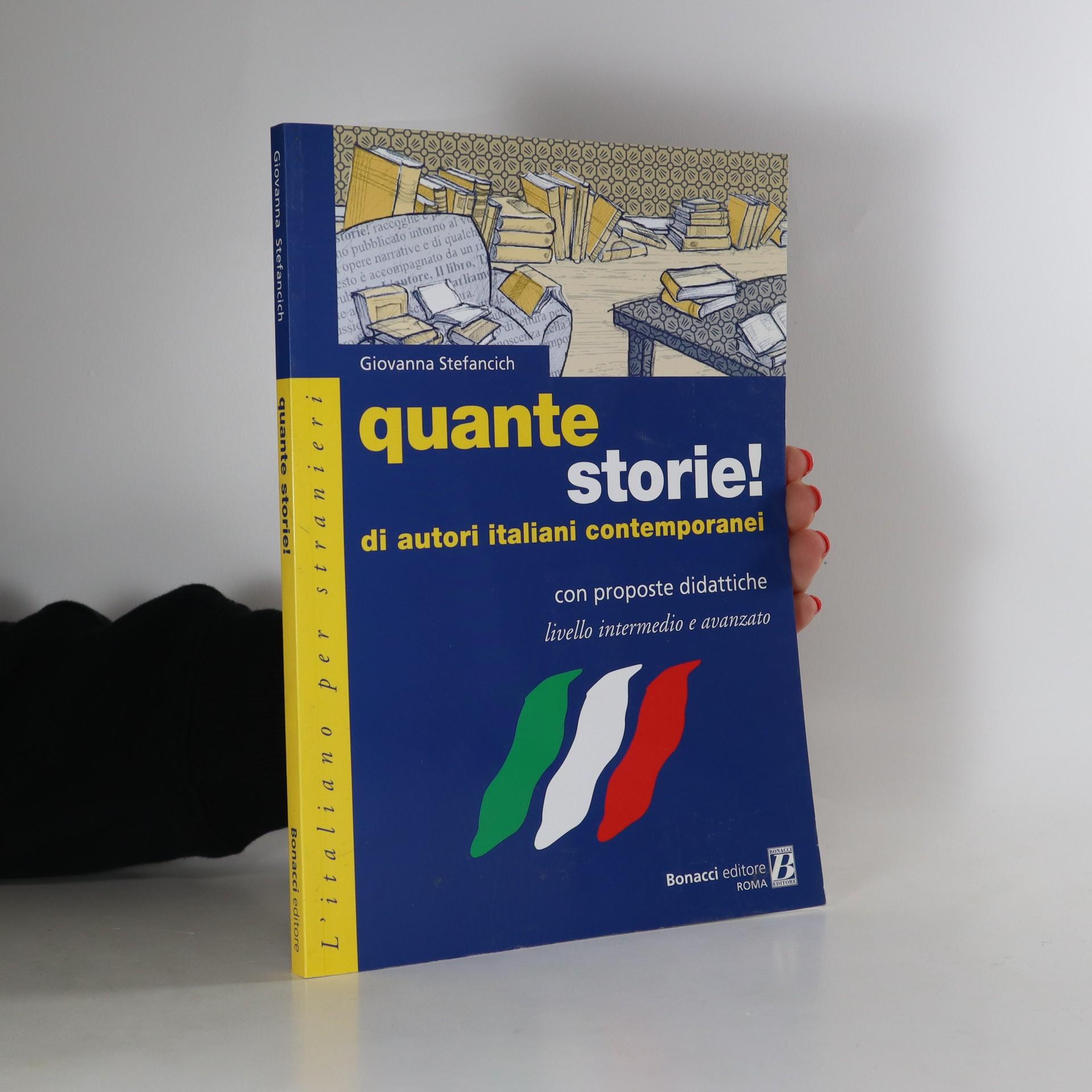 antikvární kniha Quante storie! Di autori italiani contemporanei, neuveden