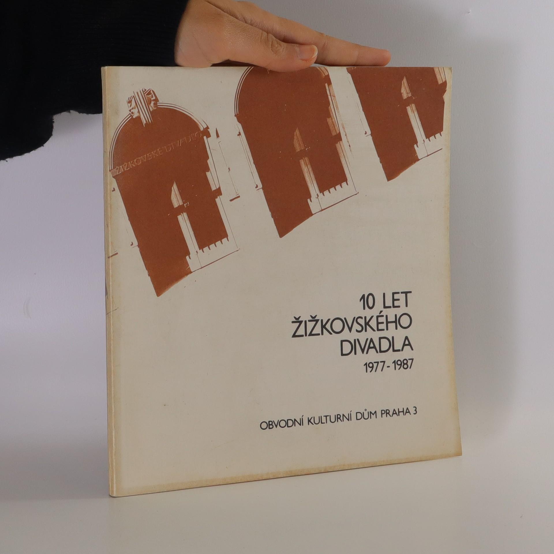 antikvární kniha 10 let Žižkovského divadla 1977-1987, neuveden