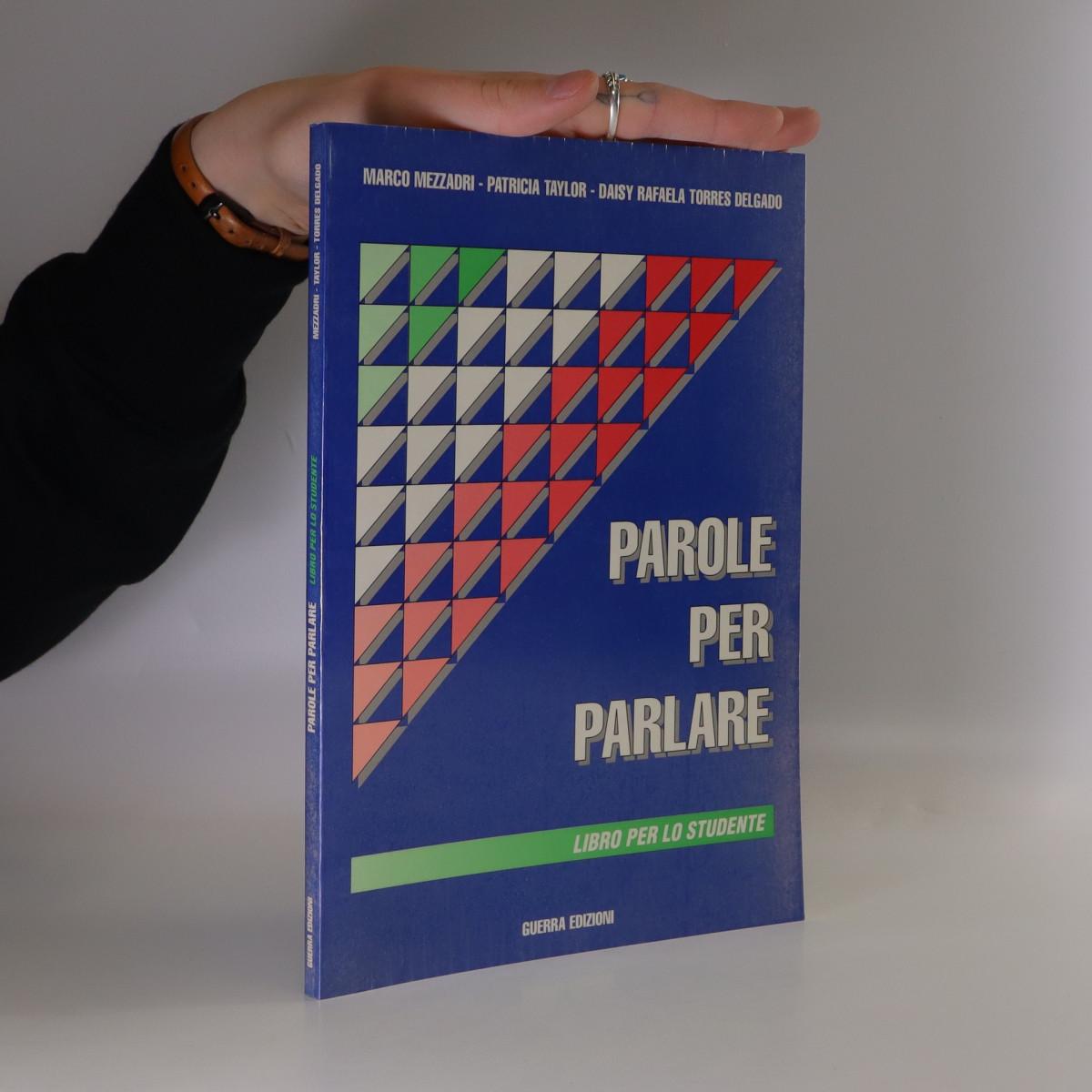 antikvární kniha Parole per parlare : libro per lo studente, 1999