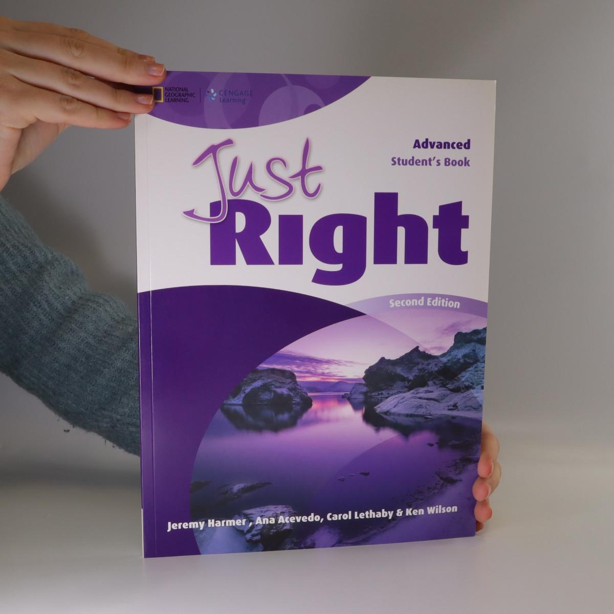 antikvární kniha Just Right. Advanced Student's Book, neuveden