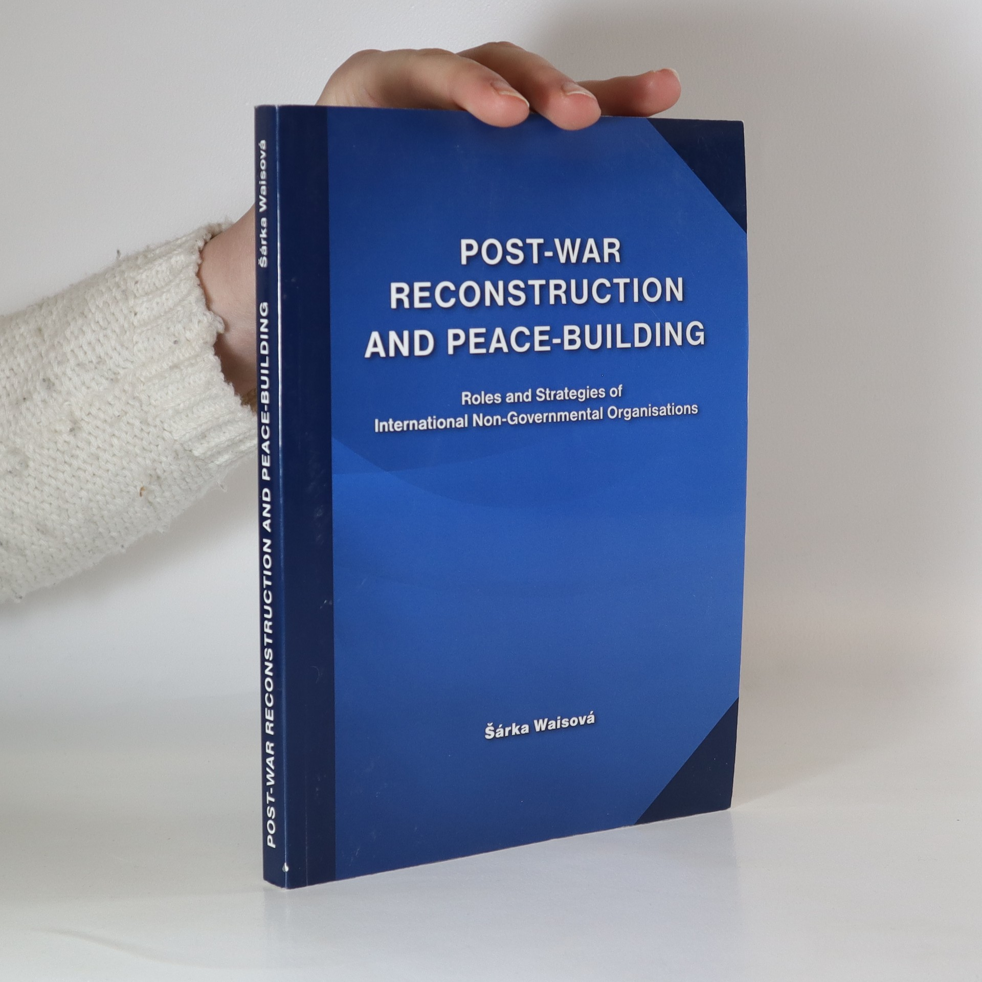antikvární kniha Post-war reconstruction and peace-building : roles and strategies of international non-governmental organisations, neuveden