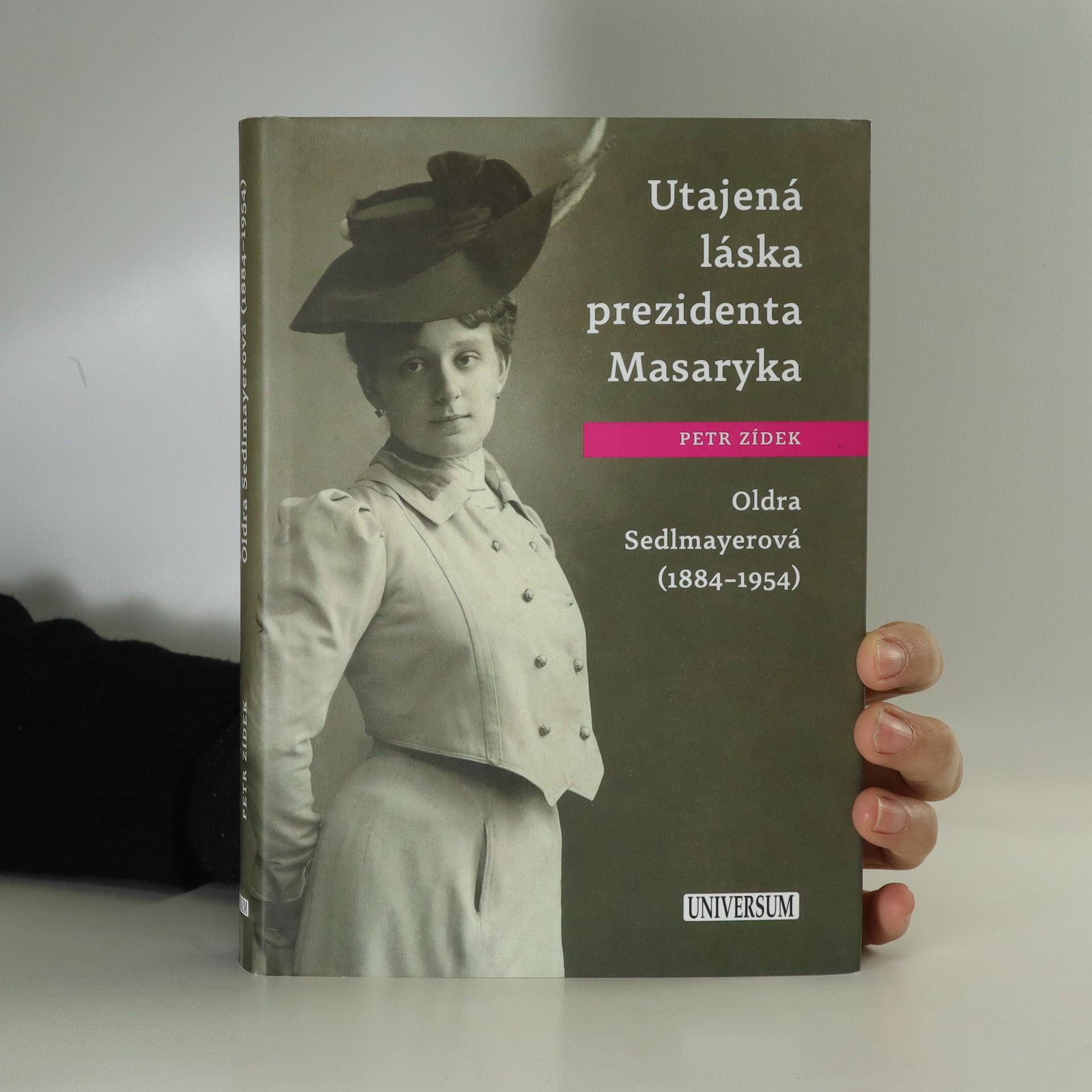 antikvární kniha Utajená láska prezidenta Masaryka, 2017