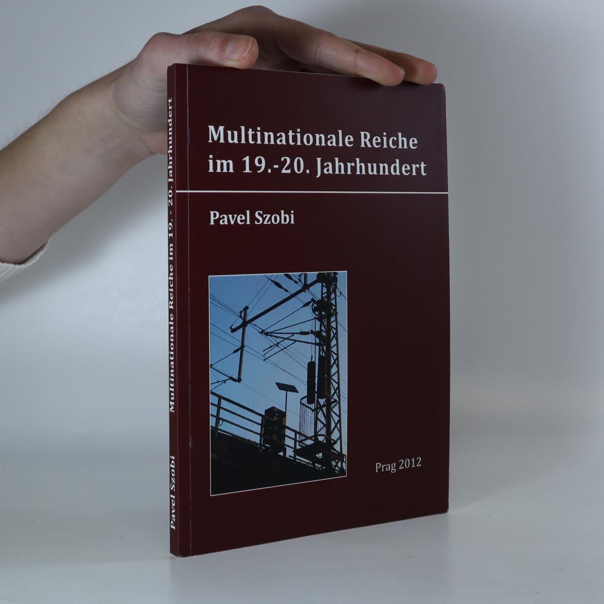 antikvární kniha Multinationale Reiche im 19.- 20. Jahrhundert., 2012