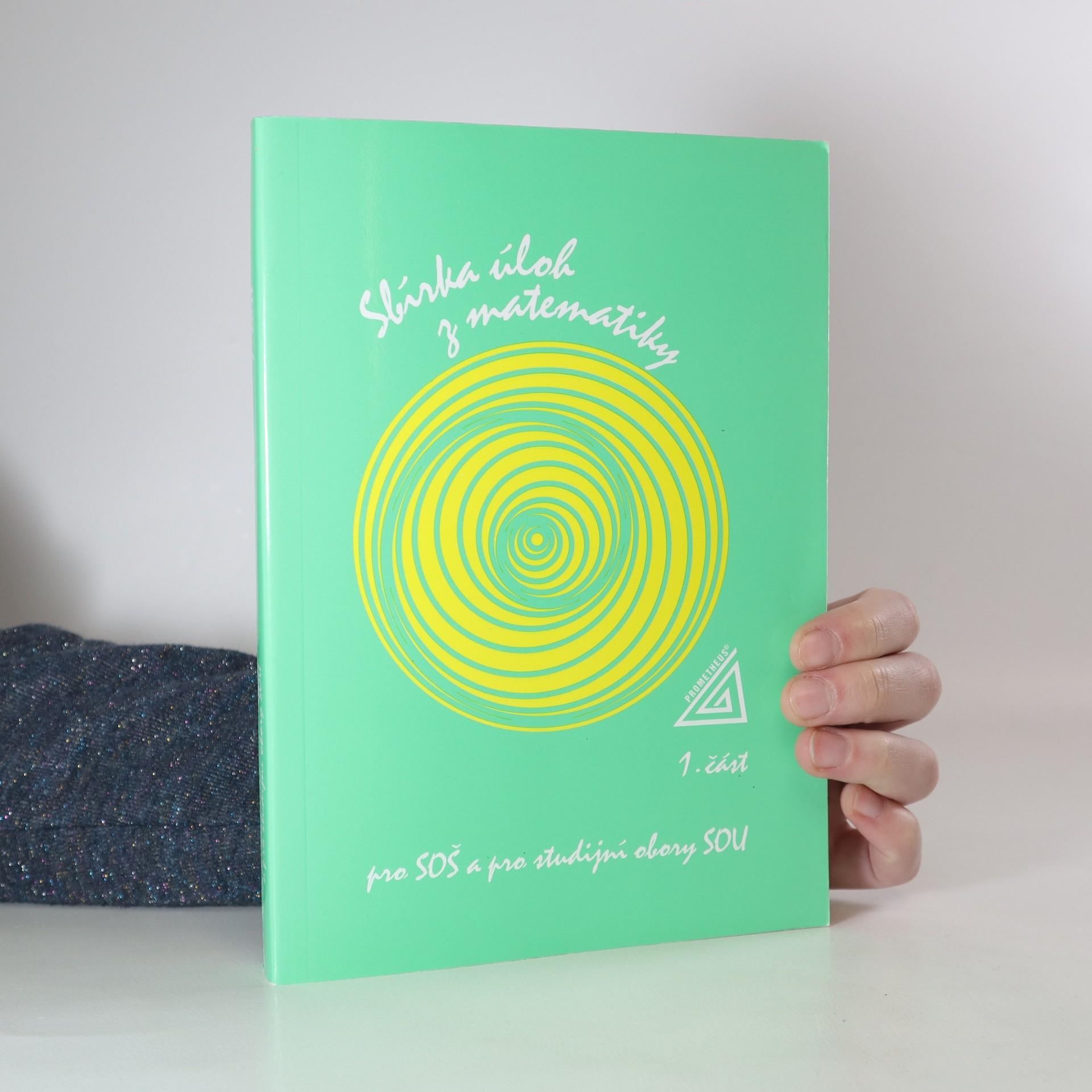 antikvární kniha Sbírka úloh z matematiky pro SOŠ a pro studijní obory SOU. 1. část, 2007