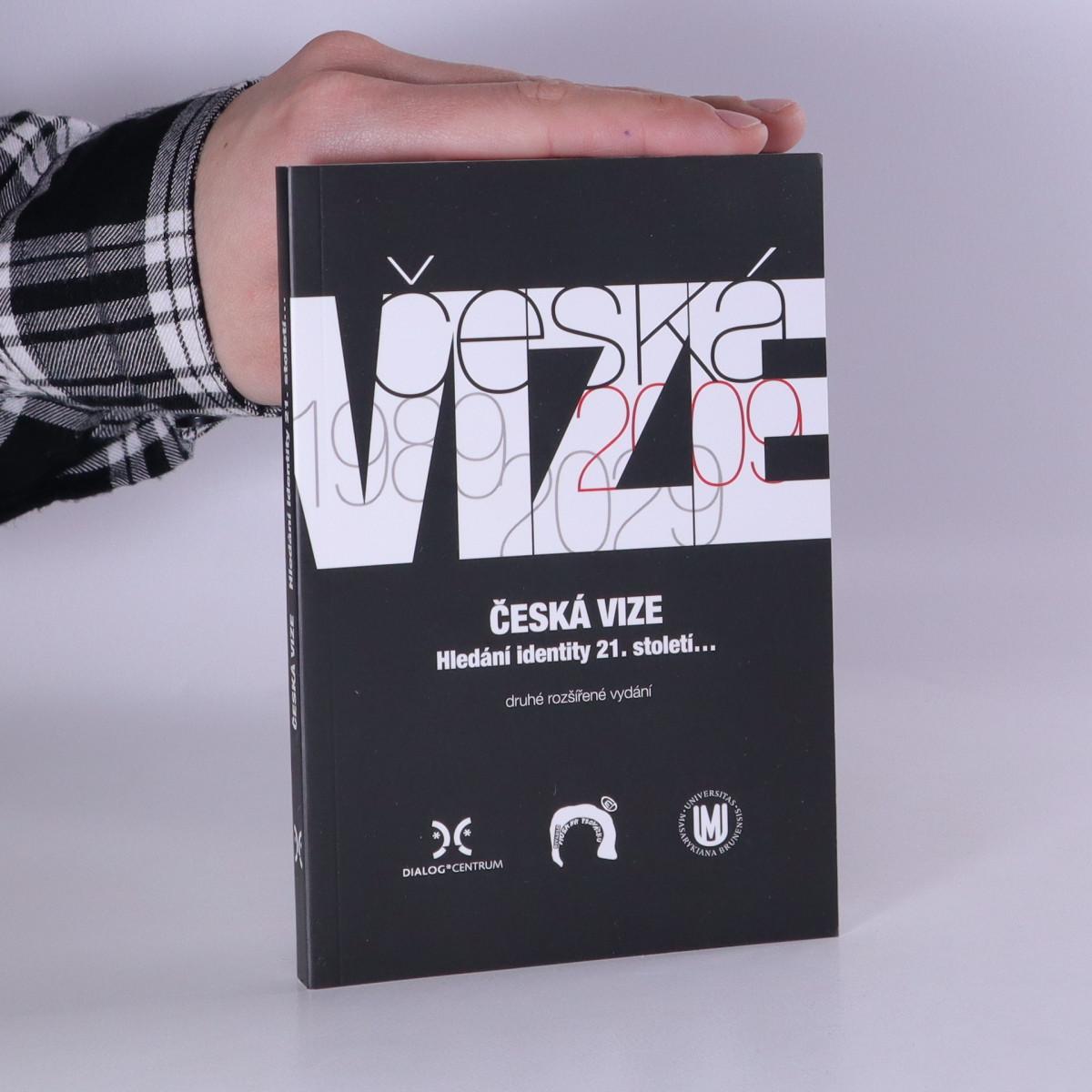 antikvární kniha Česká vize : hledání identity 21. století..., 2011