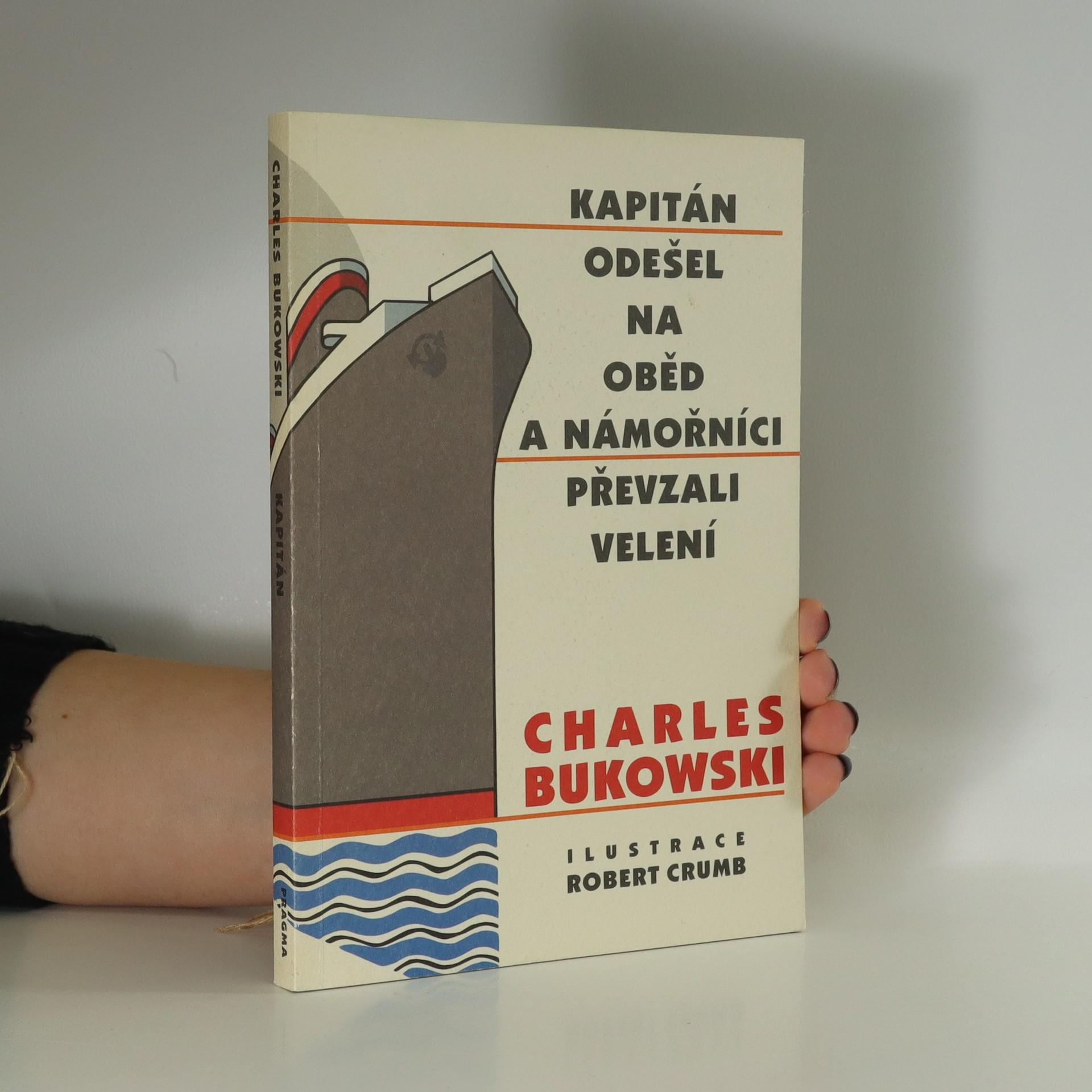 antikvární kniha Kapitán odešel na oběd a námořníci převzali velení, 2001