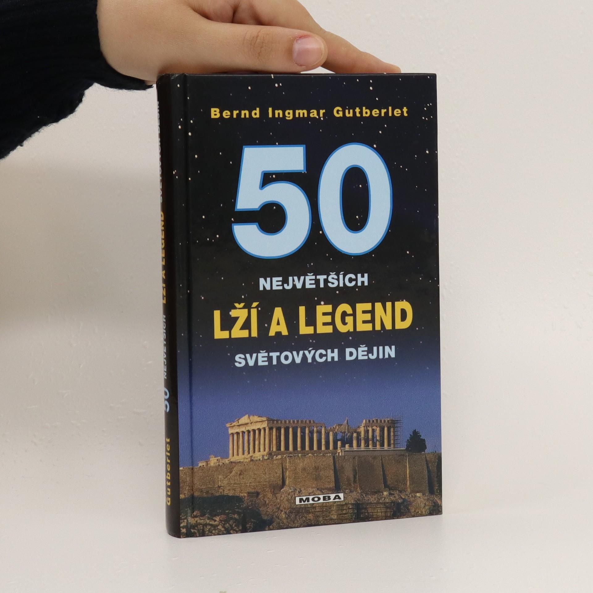 antikvární kniha 50 největších lží a legend světové historie, 2008