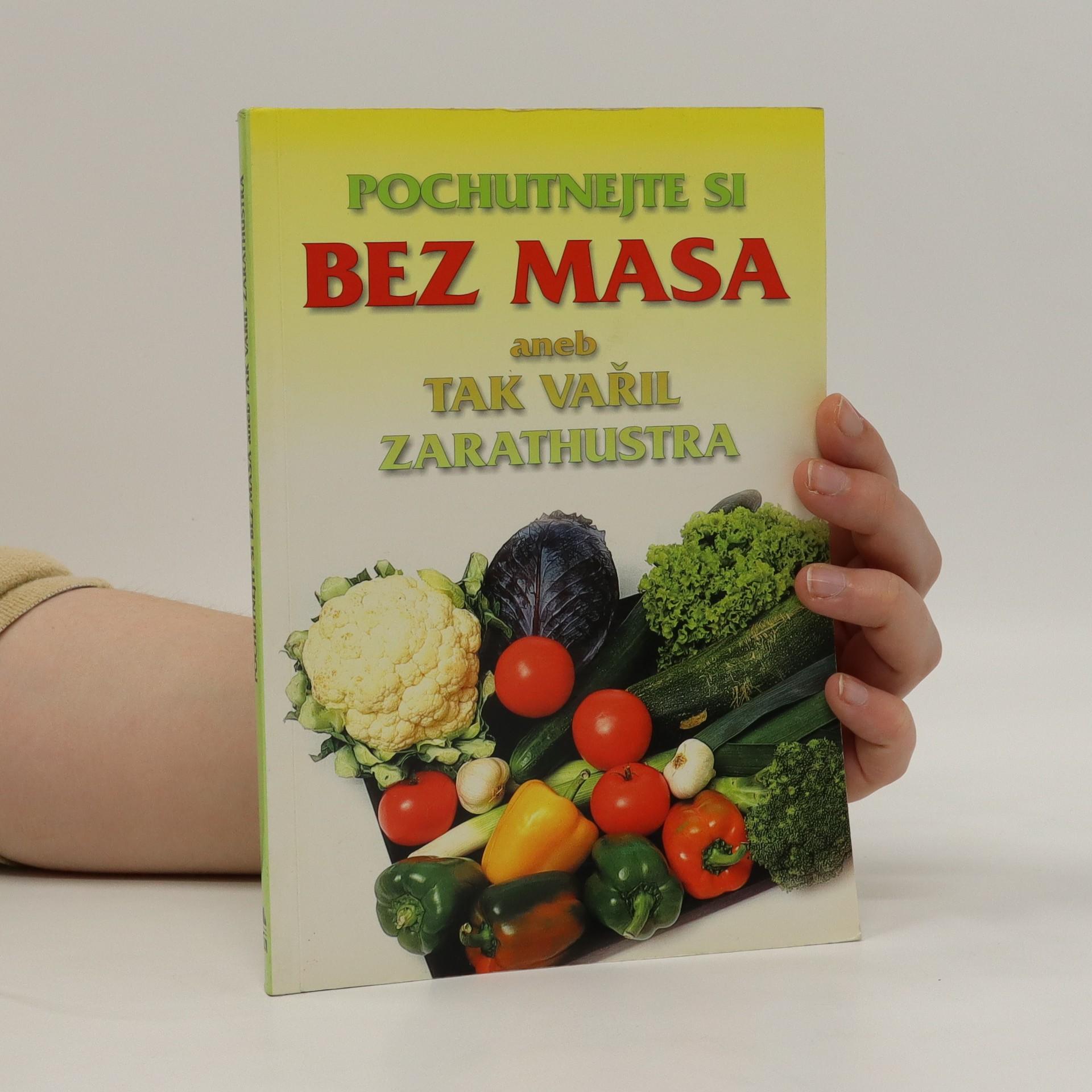 antikvární kniha Pochutnejte si bez masa aneb tak vařil Zarathustra, 2000