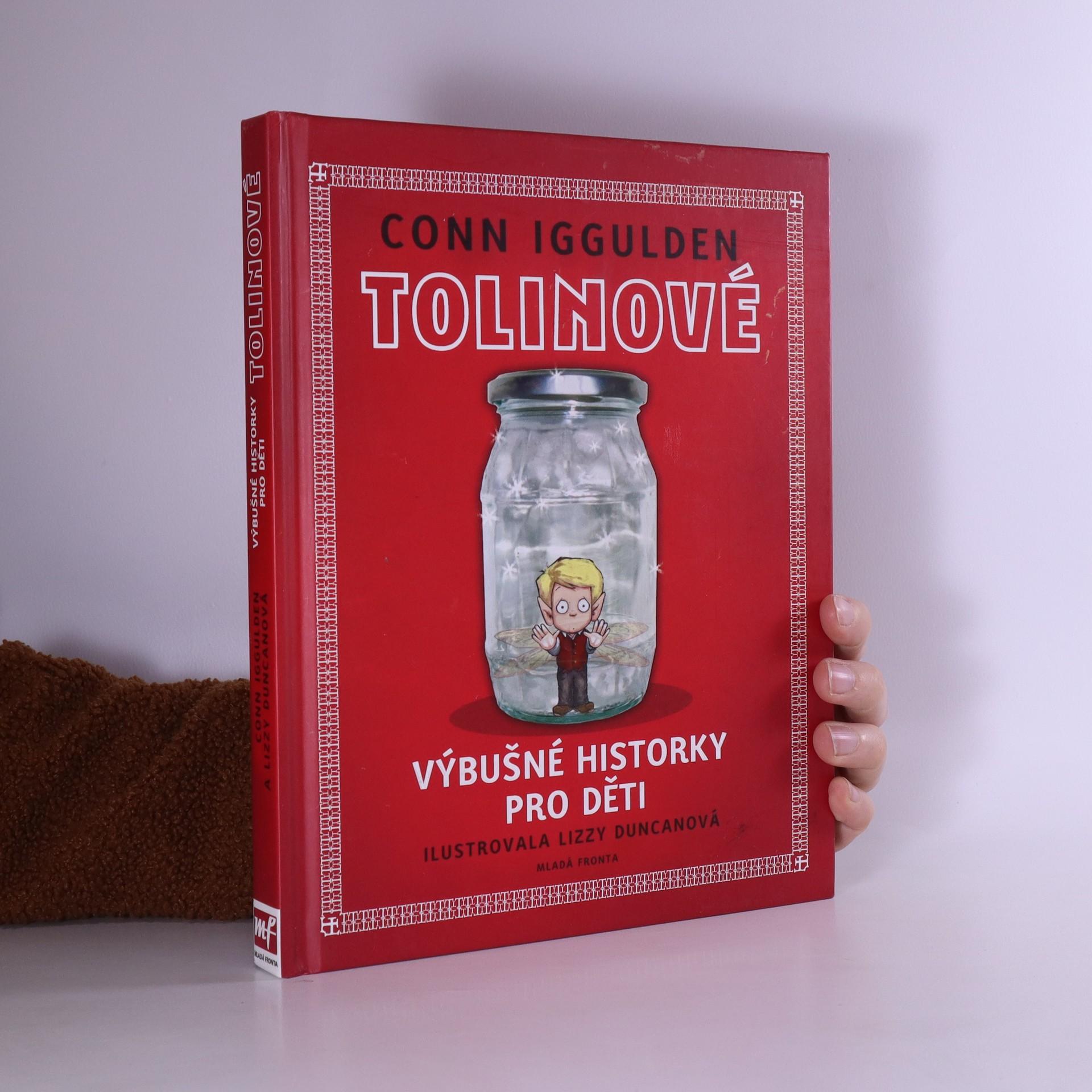 antikvární kniha Tolinové : výbušné historky pro děti, 2010
