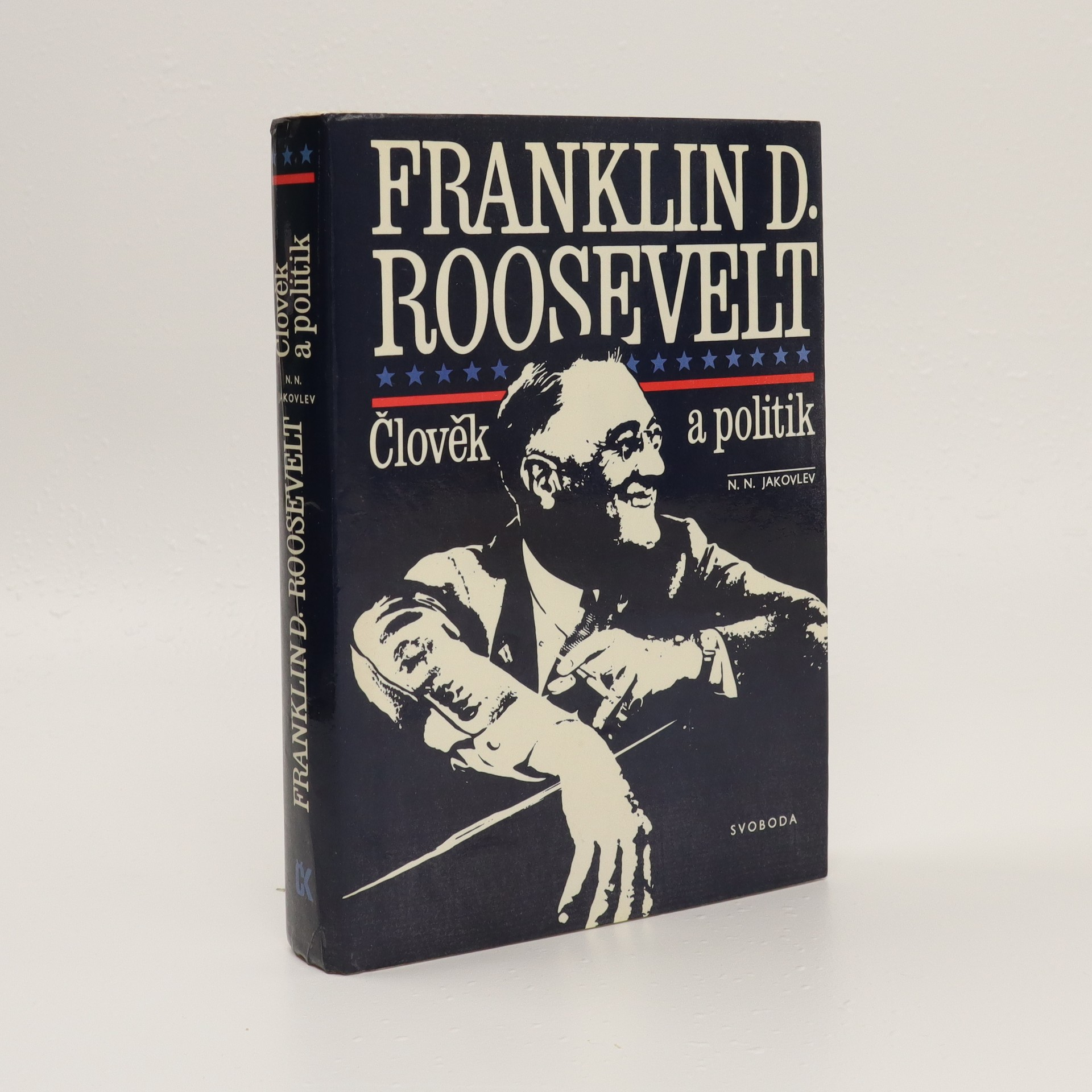 antikvární kniha Franklin D. Roosevelt. Člověk a politik, 1985