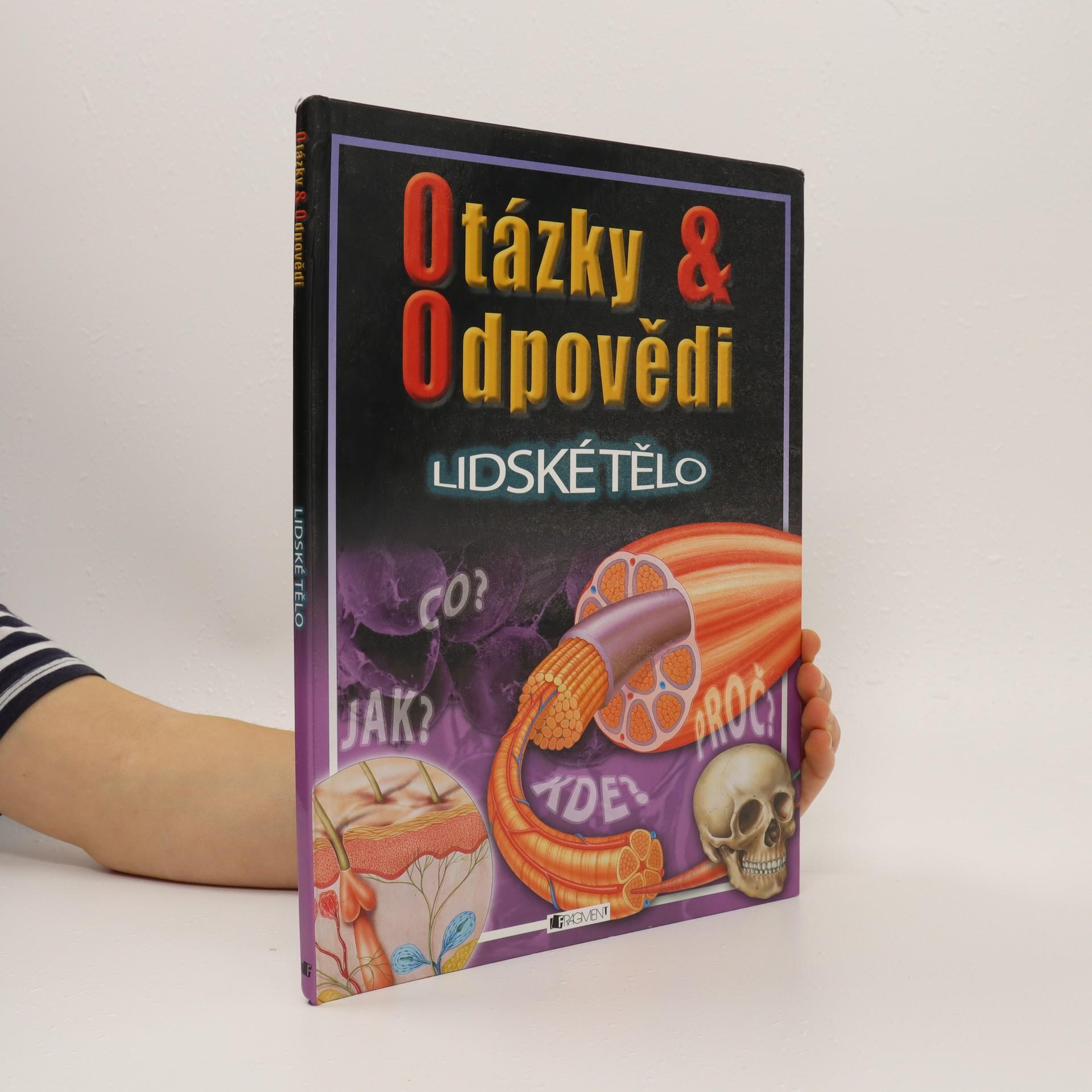 antikvární kniha Otázky & odpovědi. Lidské tělo, 2005