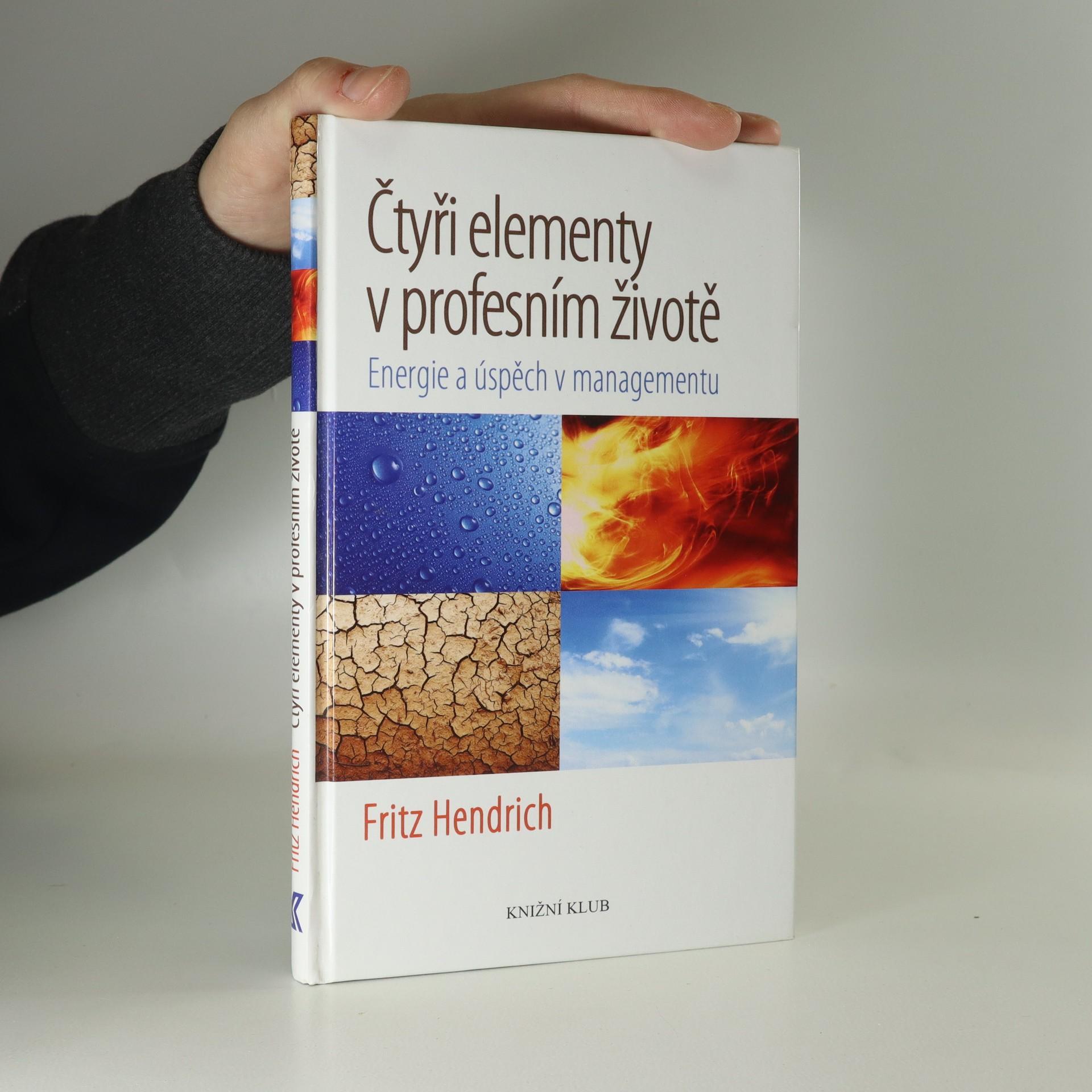antikvární kniha Čtyři elementy v profesním životě : energie a úspěch v managementu, 2011