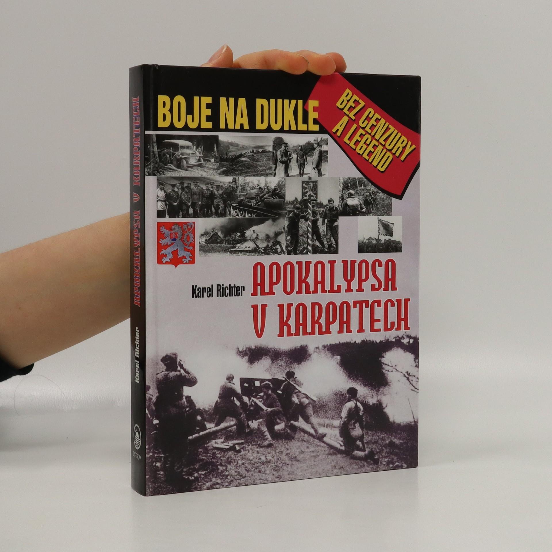 antikvární kniha Apokalypsa v Karpatech : Boje na Dukle bez cenzury a legend, 2003