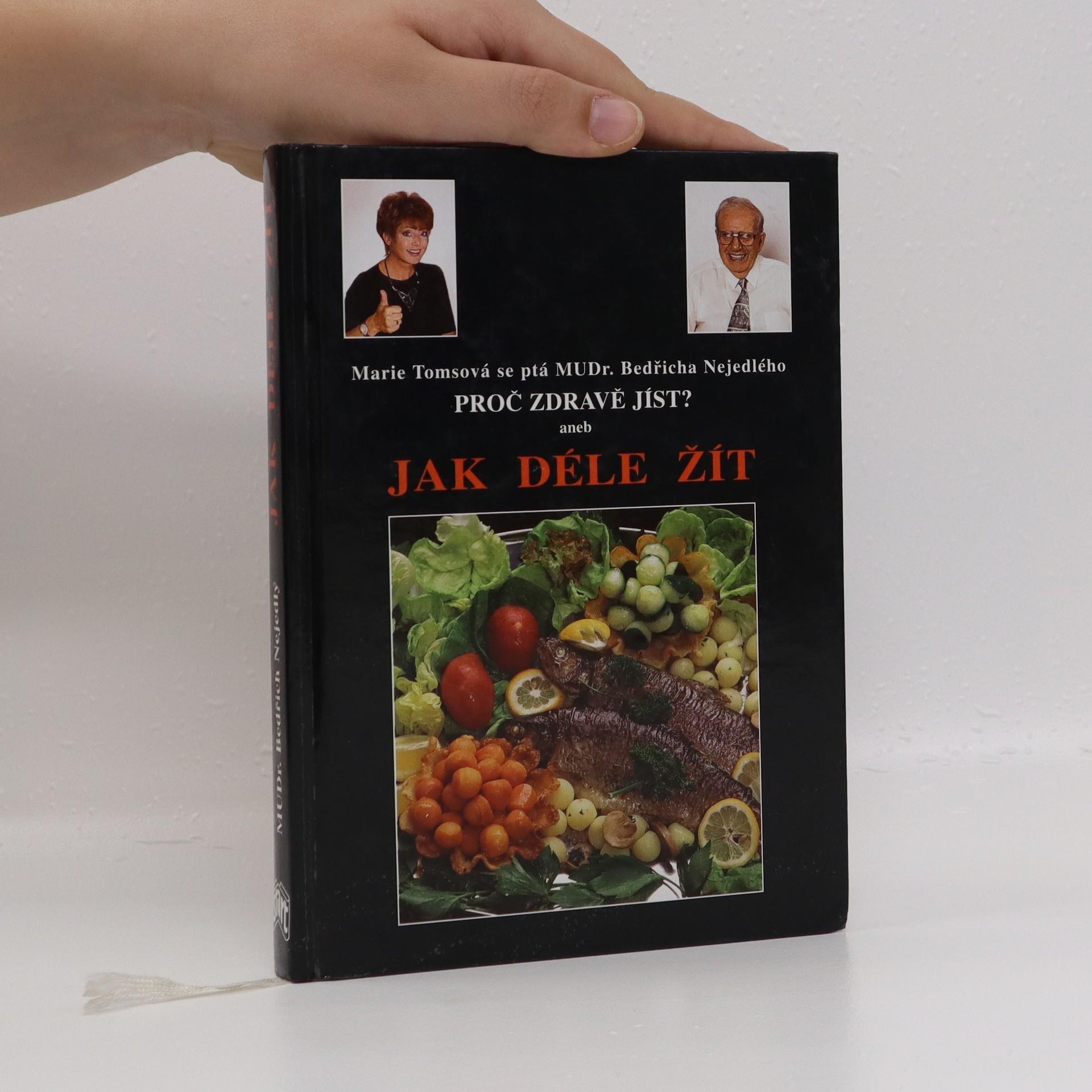 antikvární kniha Proč zdravě jíst?, aneb, Jak déle žít, 1997