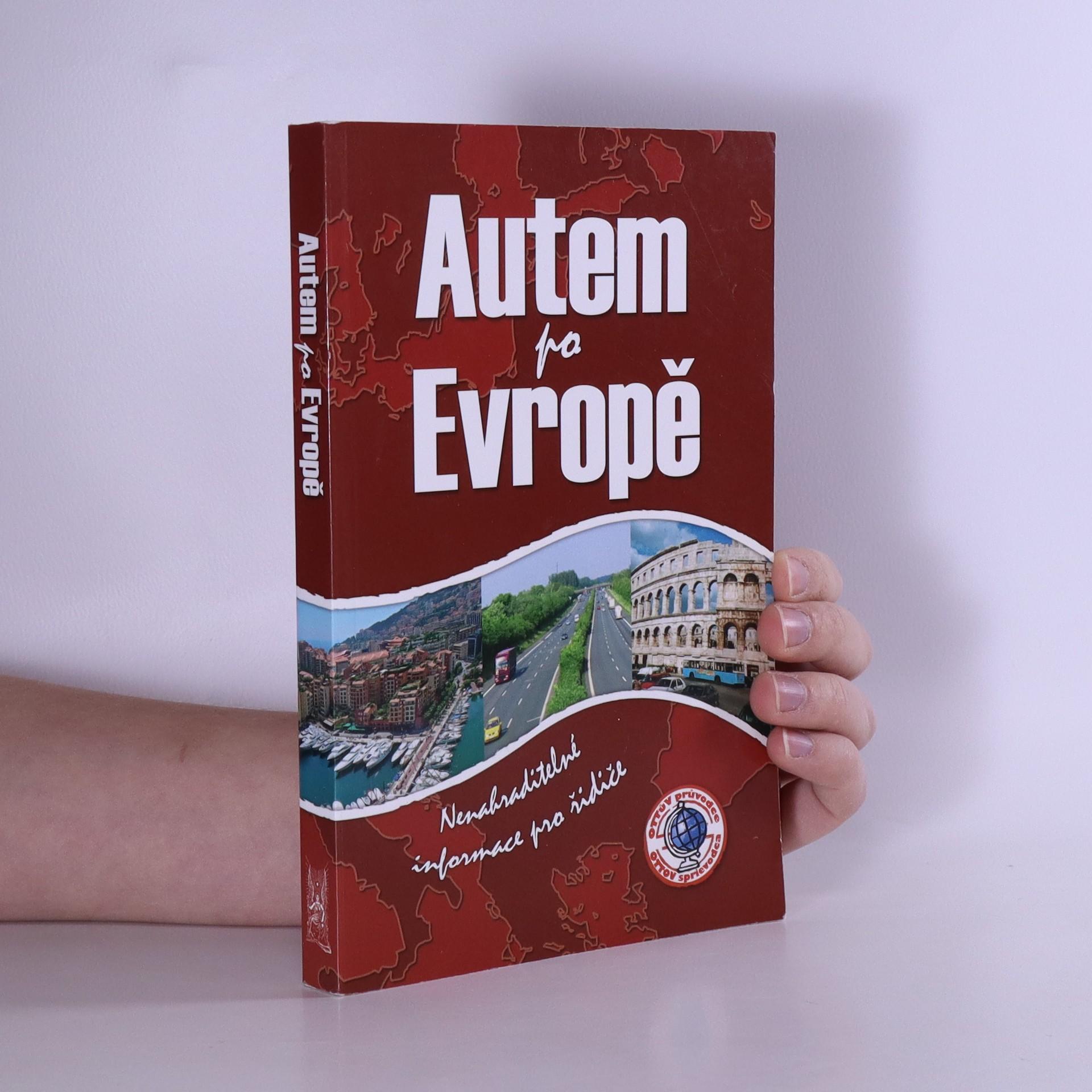 antikvární kniha Autem po Evropě : [nenahraditelné informace pro řidiče], 2007
