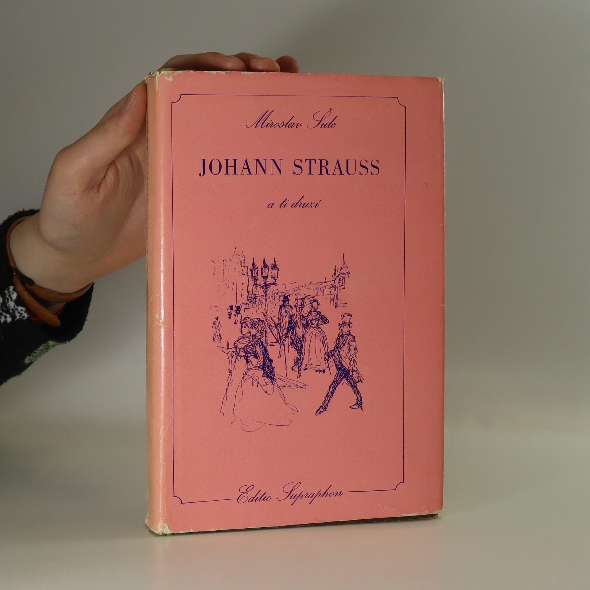 antikvární kniha Johann Strauss a ti druzí, 1985
