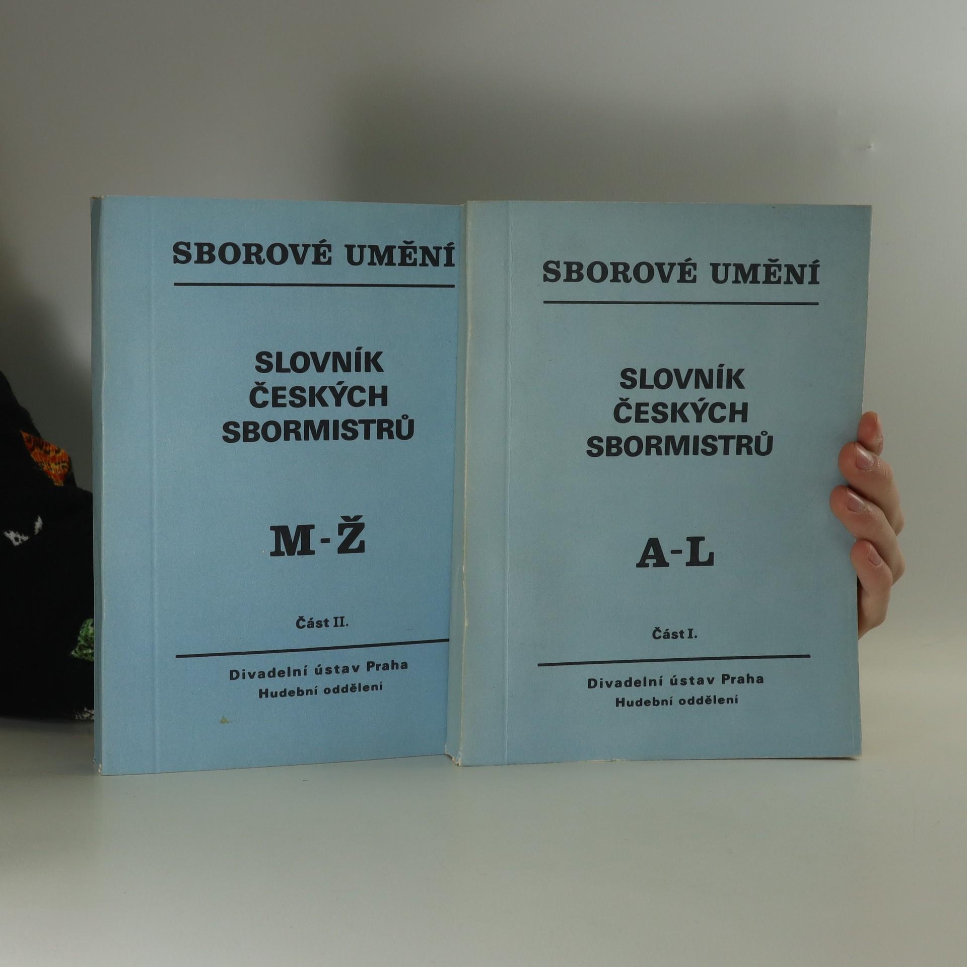 antikvární kniha Slovník českých sbormistrů. I. a II. část (svazky), 1982