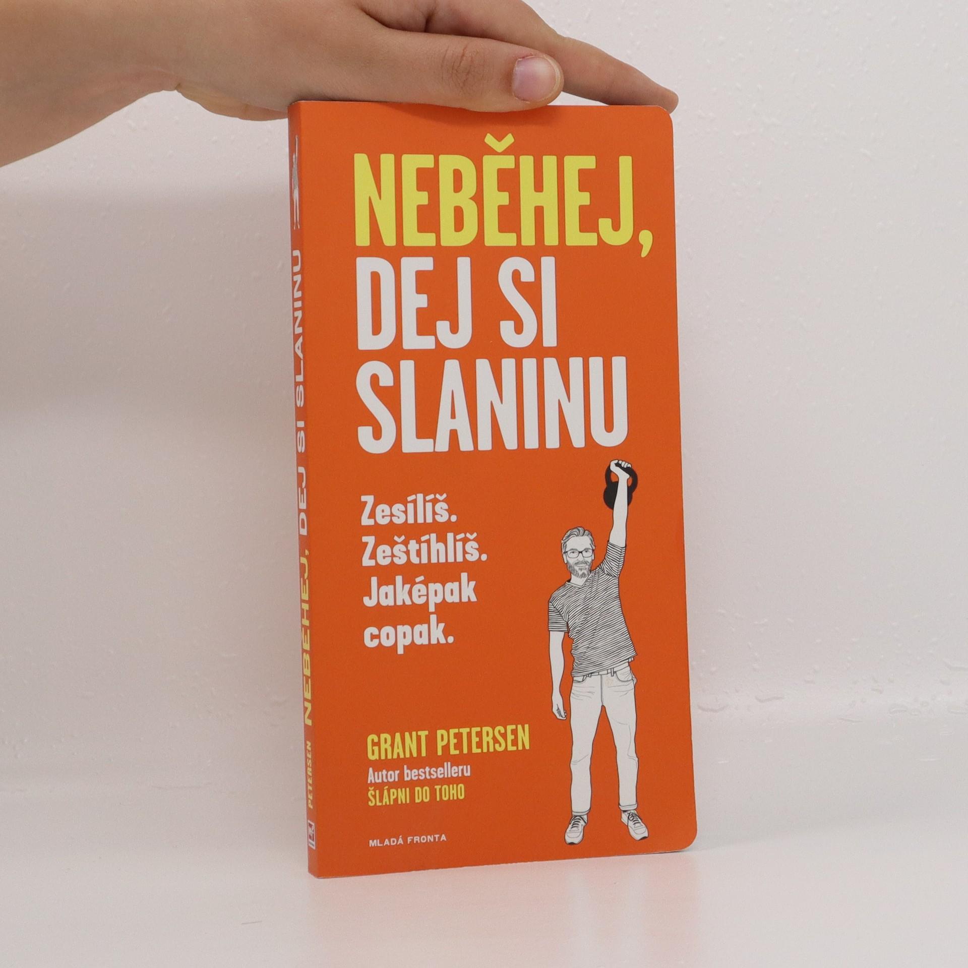 antikvární kniha Neběhej, dej si slaninu, 2018