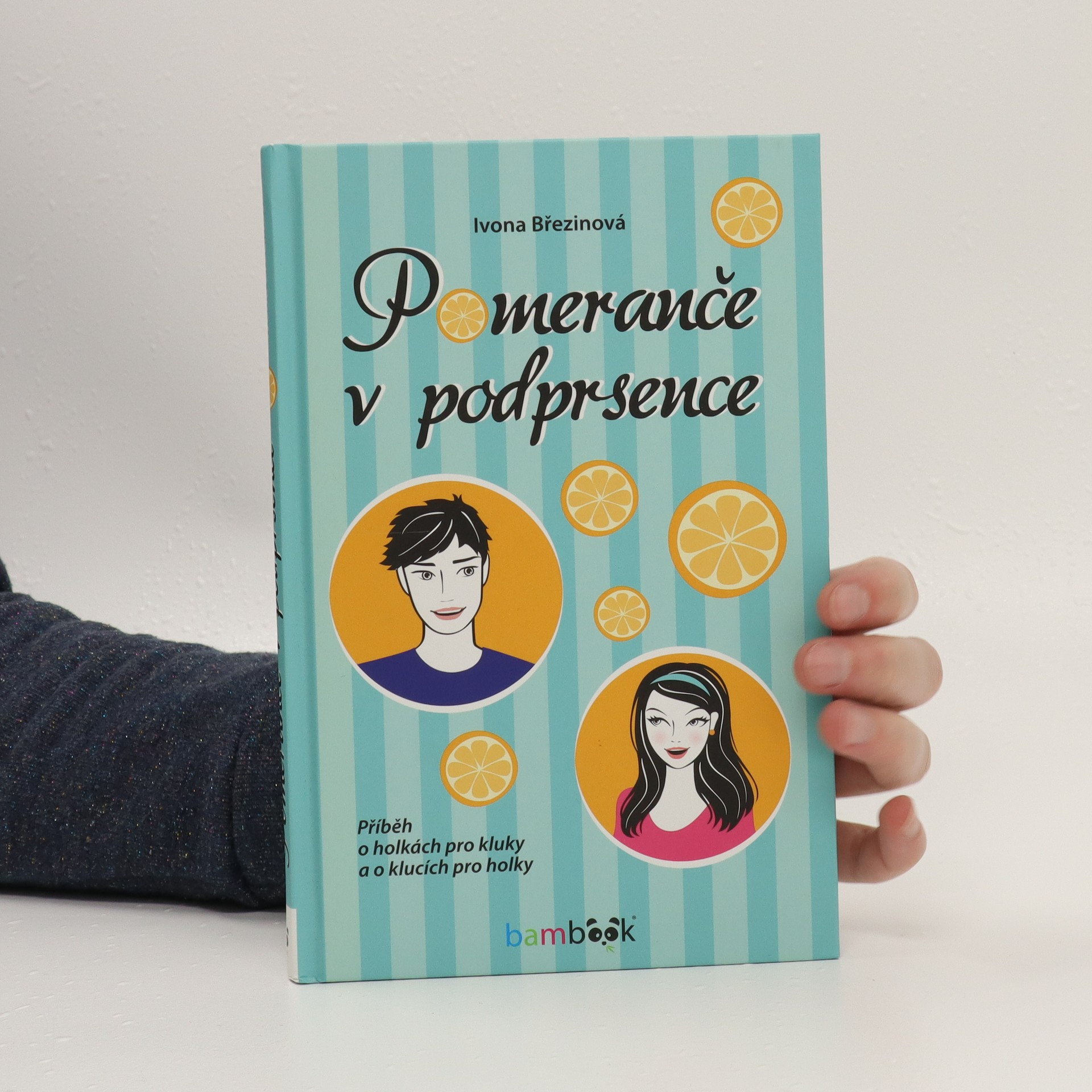 antikvární kniha Pomeranče v podprsence : příběh o holkách pro kluky a o klucích pro holky, 2017