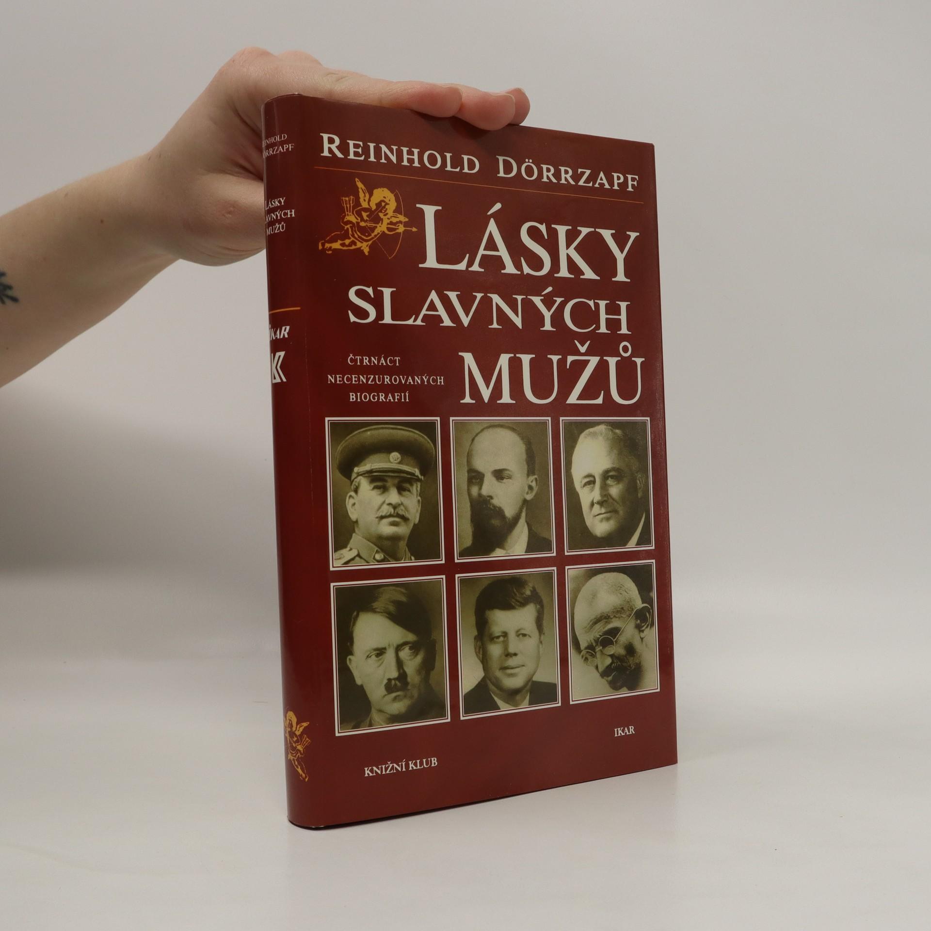 antikvární kniha Lásky slavných mužů : čtrnáct necenzurovaných biografií, 1998