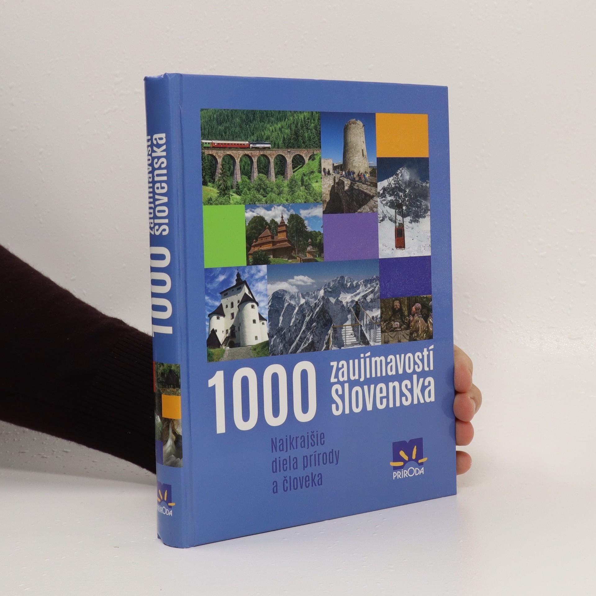 antikvární kniha 1000 zaujímavostí Slovenska (slovensky), 2016