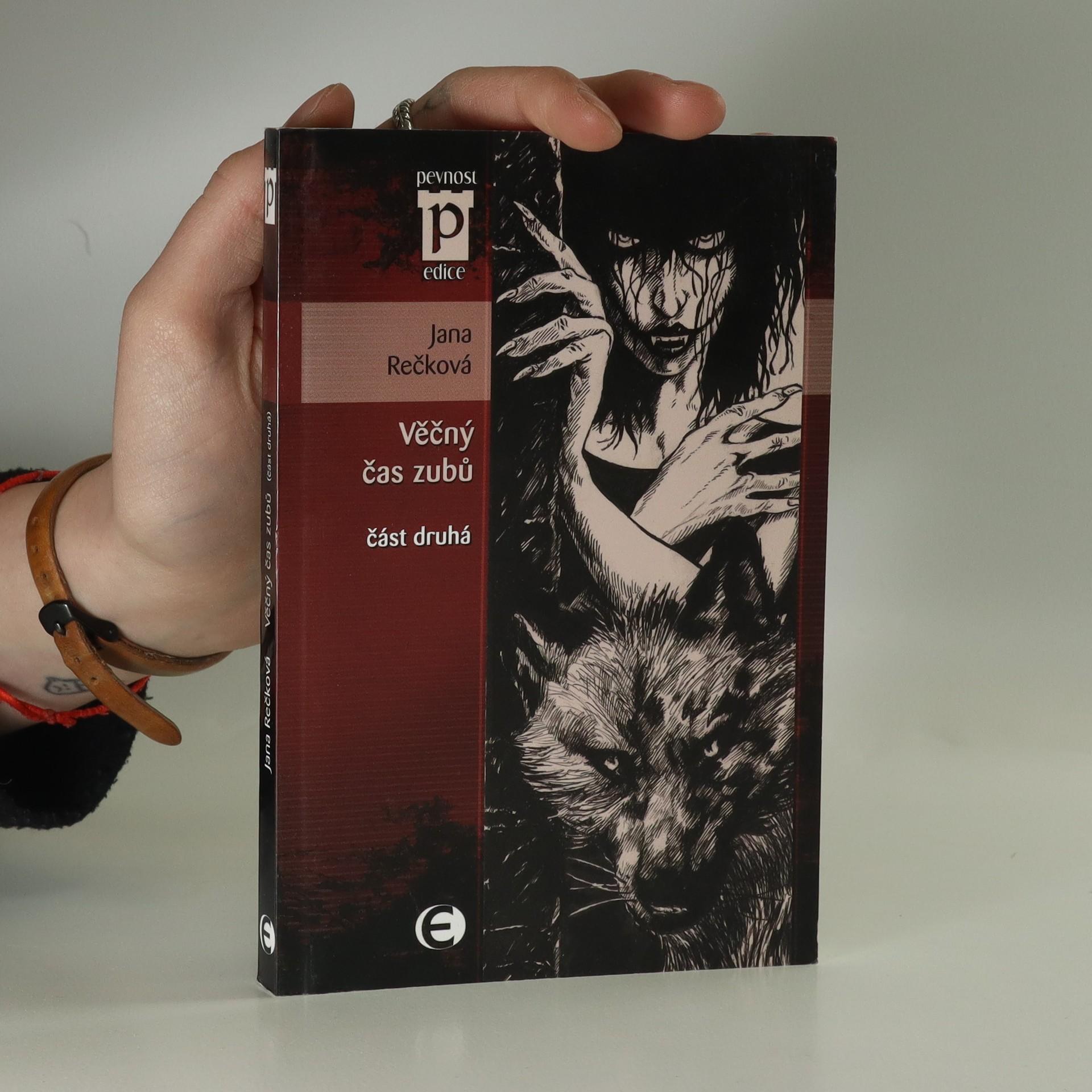 antikvární kniha Věčný čas zubů. Část druhá, 2010