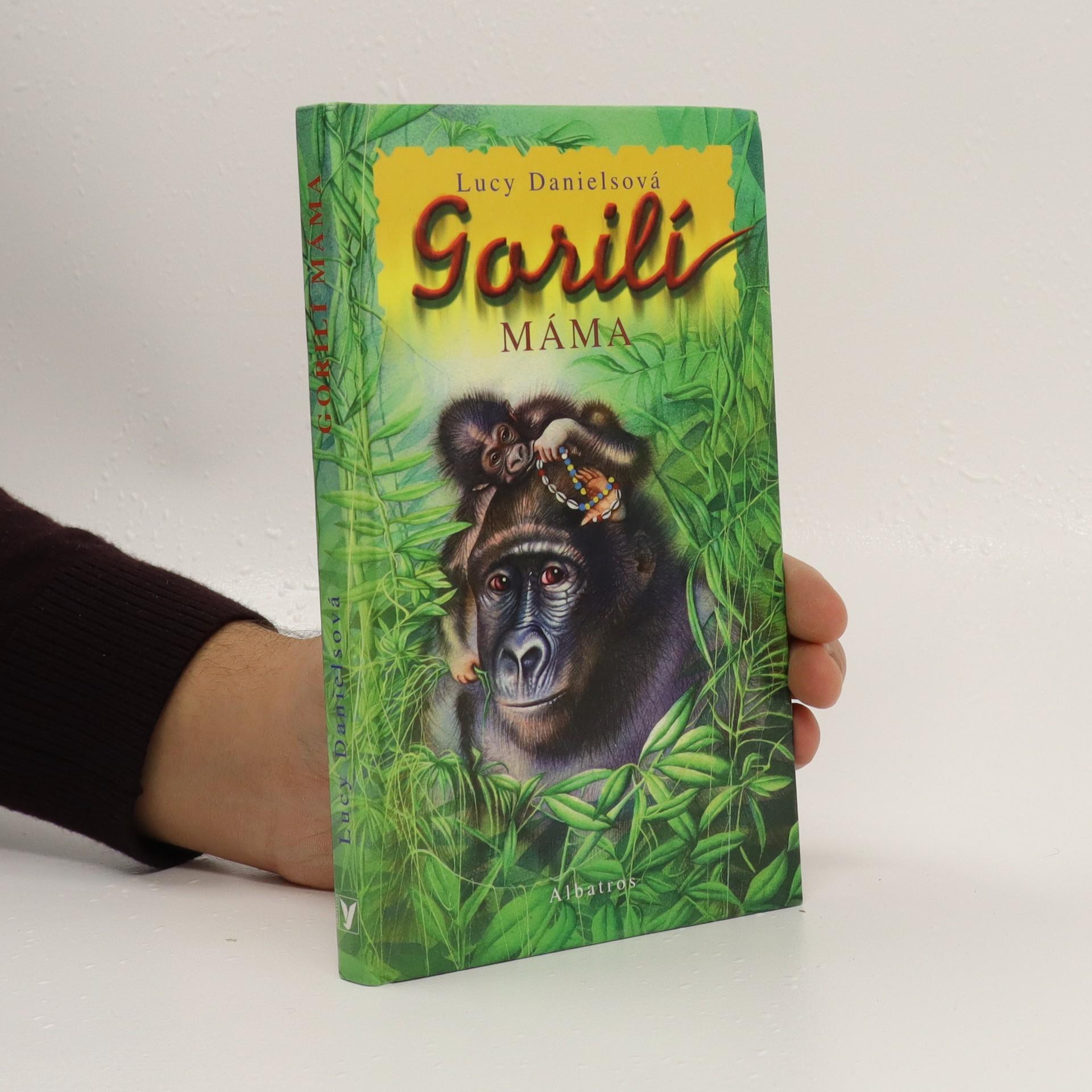 antikvární kniha Gorilí máma, 2006
