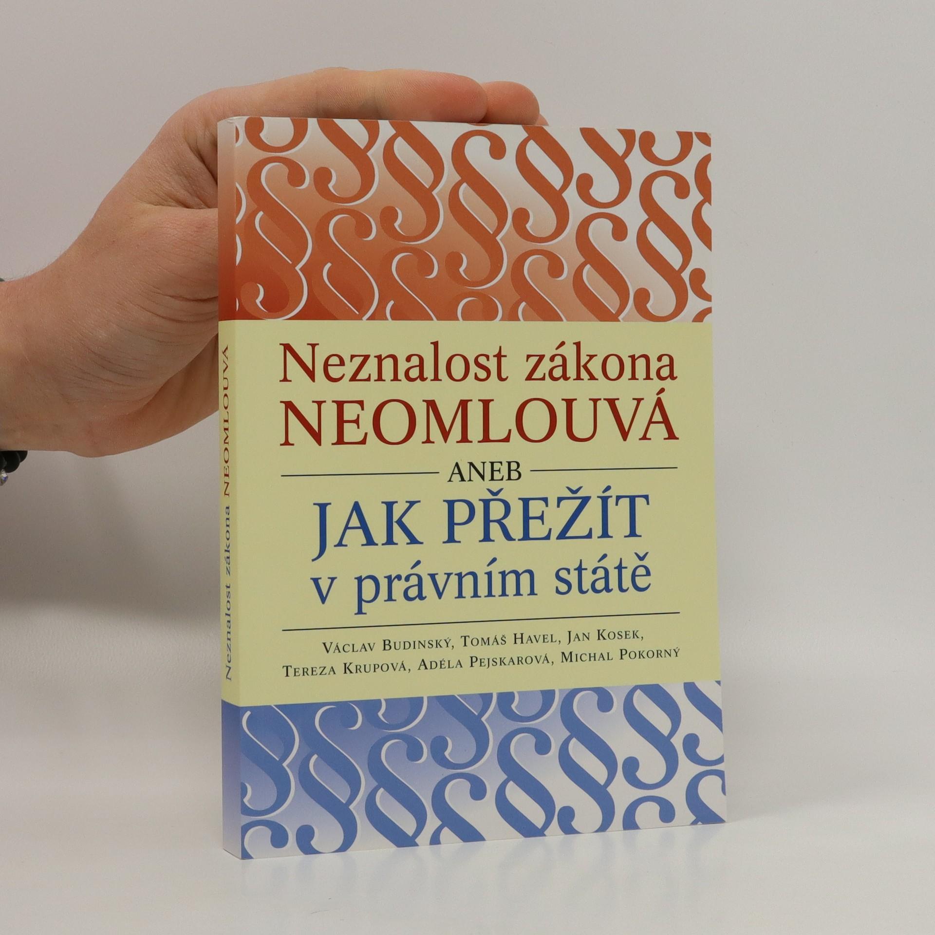 antikvární kniha Neznalost zákona neomlouvá, aneb, Jak přežít v právním státě, neuveden