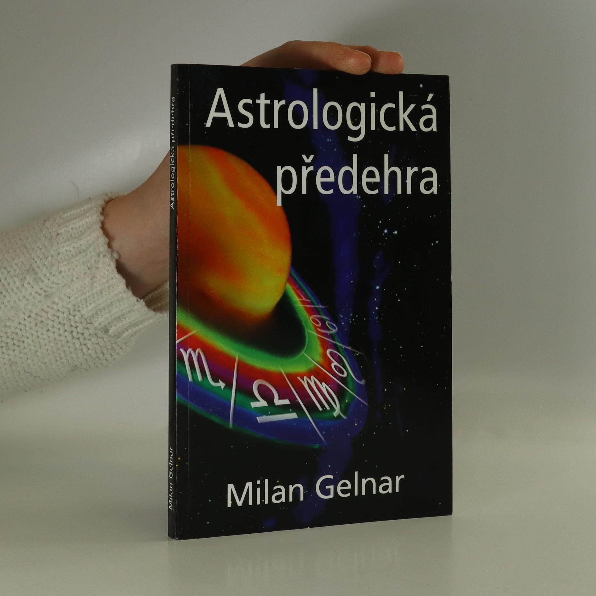 antikvární kniha Astrologická předehra. Praktický návod k nalezení sebe sama, neuveden