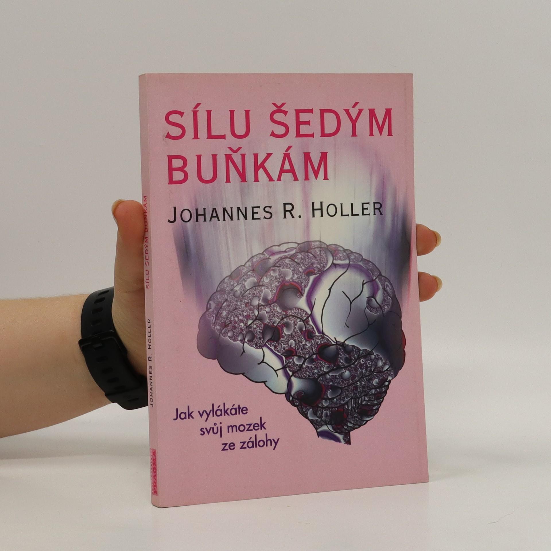 antikvární kniha Sílu šedým buňkám : jak vylákat svůj mozek ze zálohy, 1996