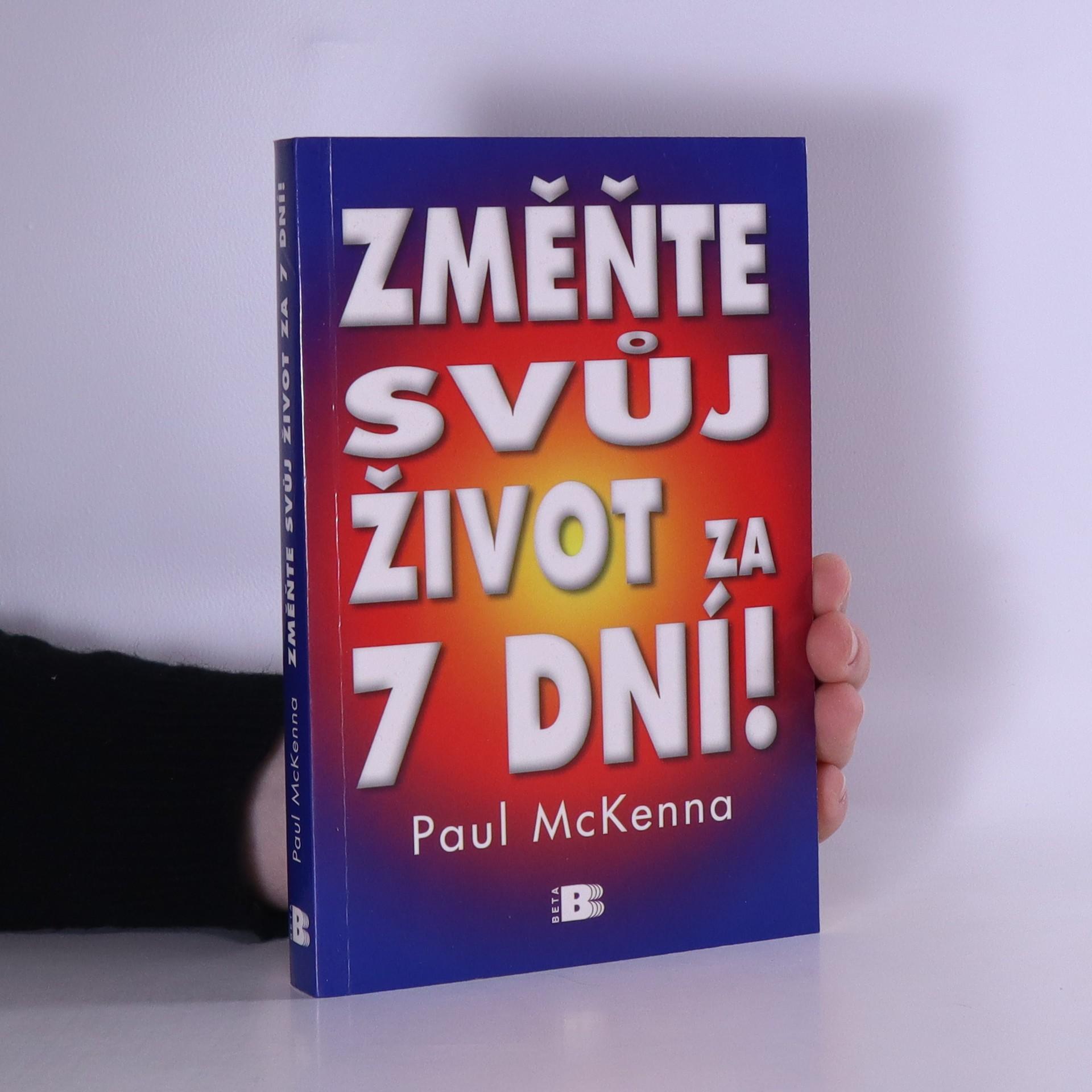 antikvární kniha Změňte svůj život za 7 dní!, 2006