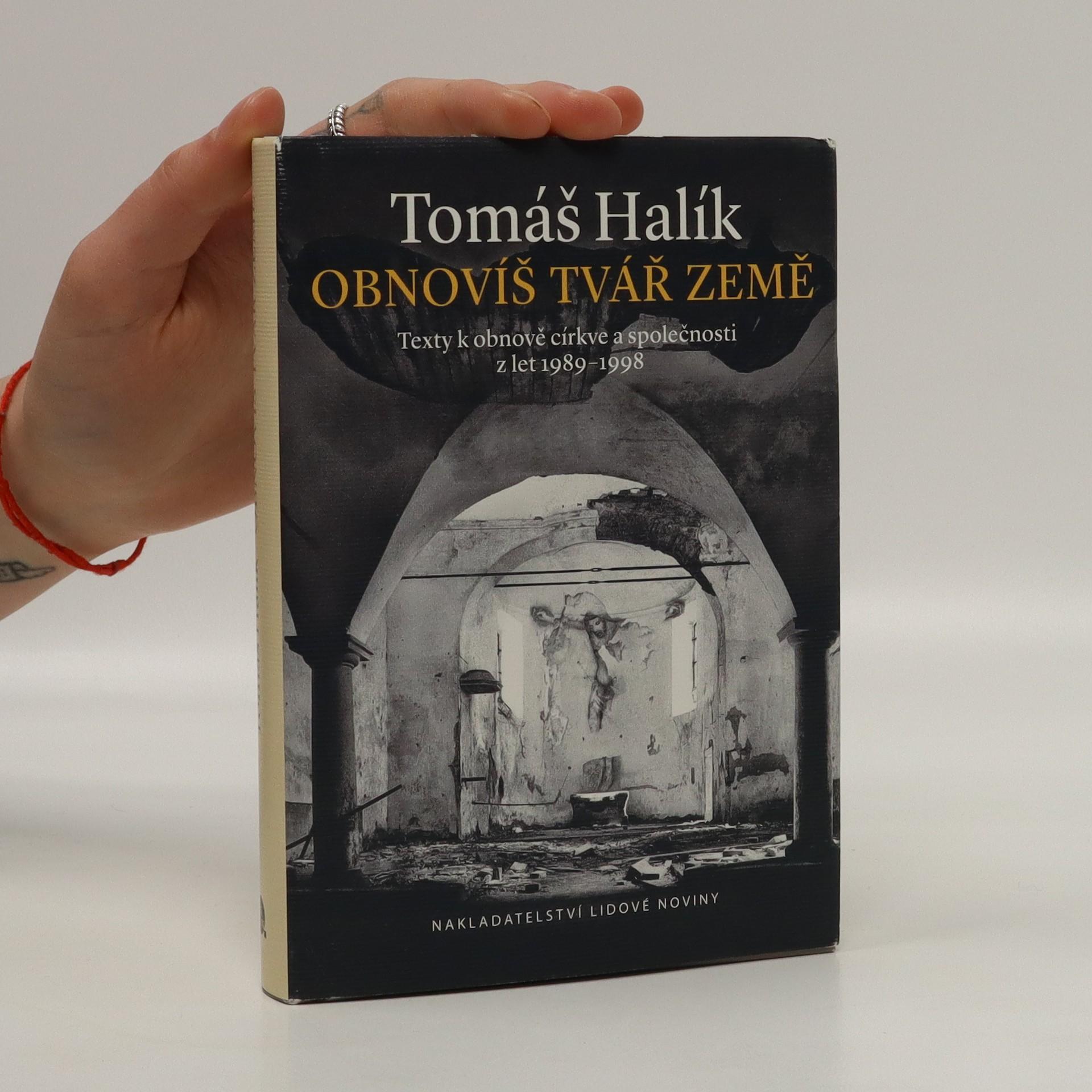 antikvární kniha Obnovíš tvář země. Texty k obnově církve a společnosti z let 1989-1998, 2014
