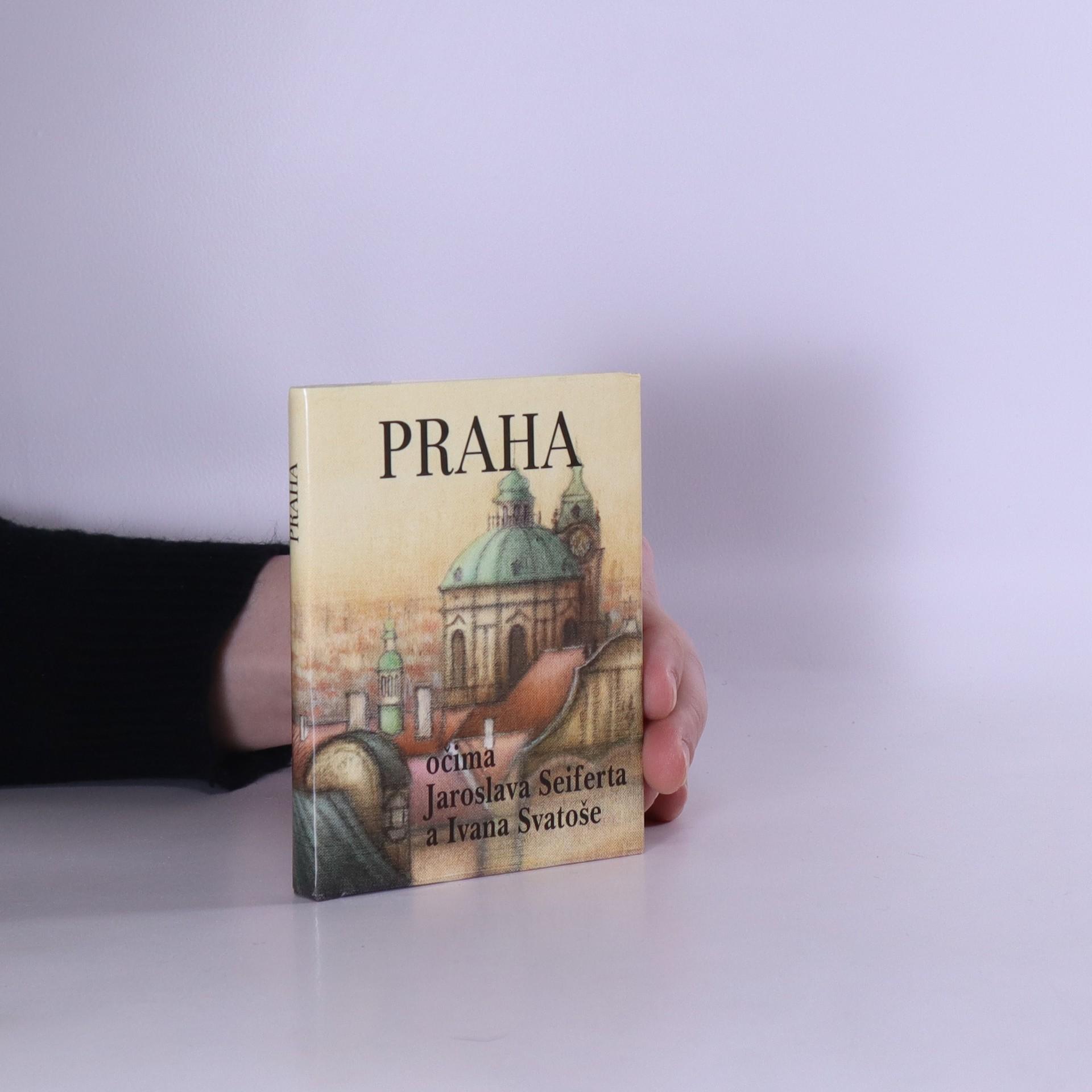 antikvární kniha Praha očima Jaroslava Seiferta a Ivana Svatoše, 1999