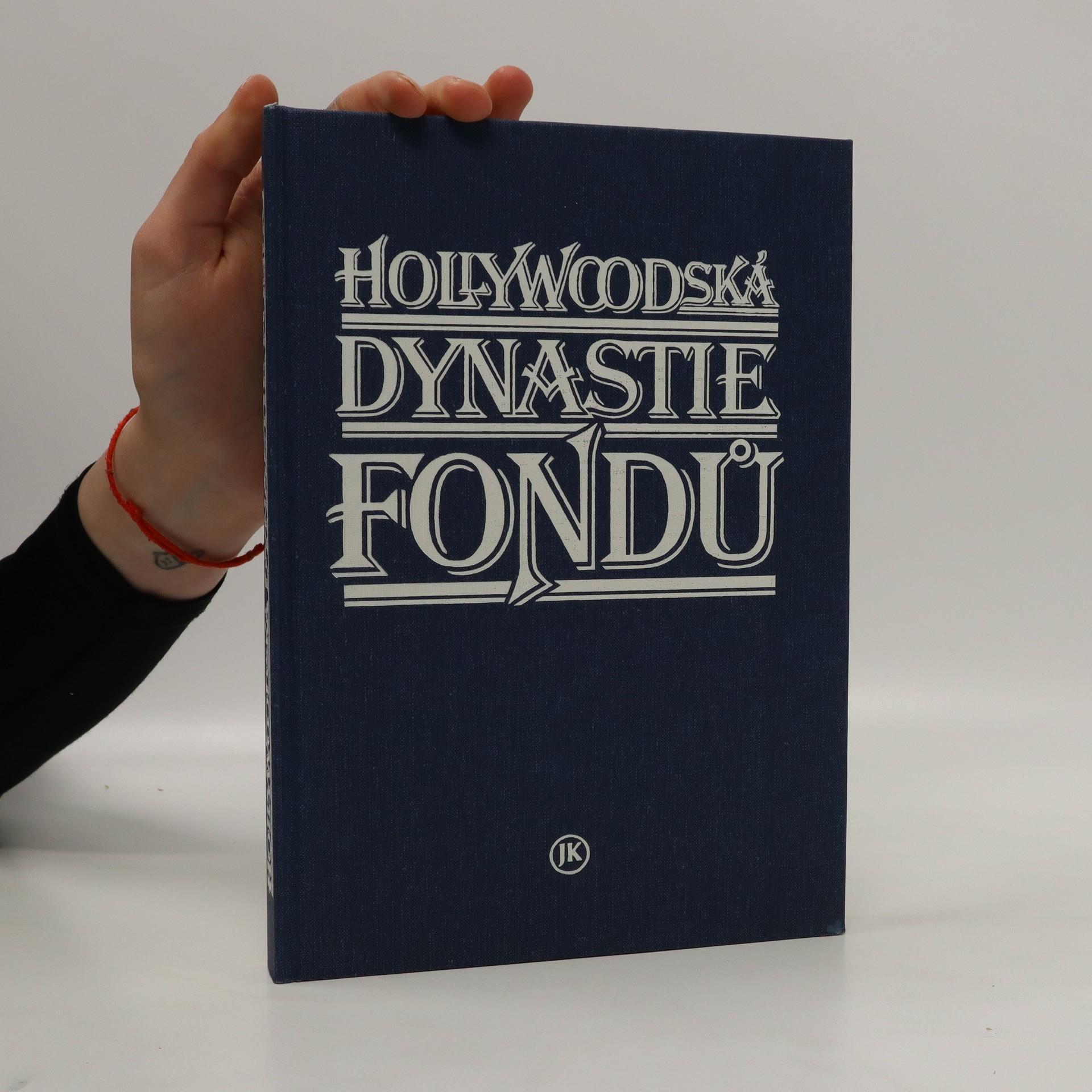 antikvární kniha Hollywoodská dynastie Fondů, 1993